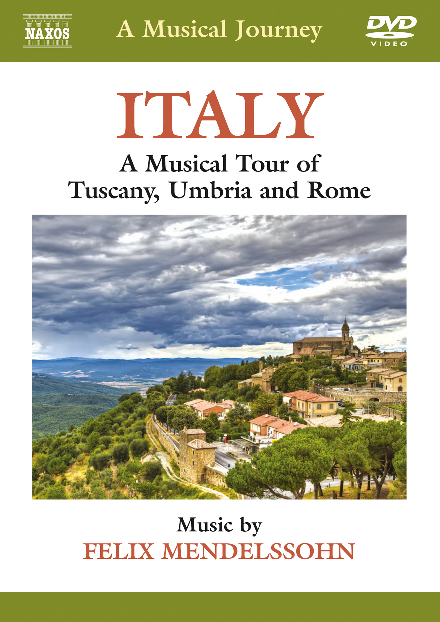 A Musical Journey: Italy - A Musical Tour of Tuscany, Umbria and Rome