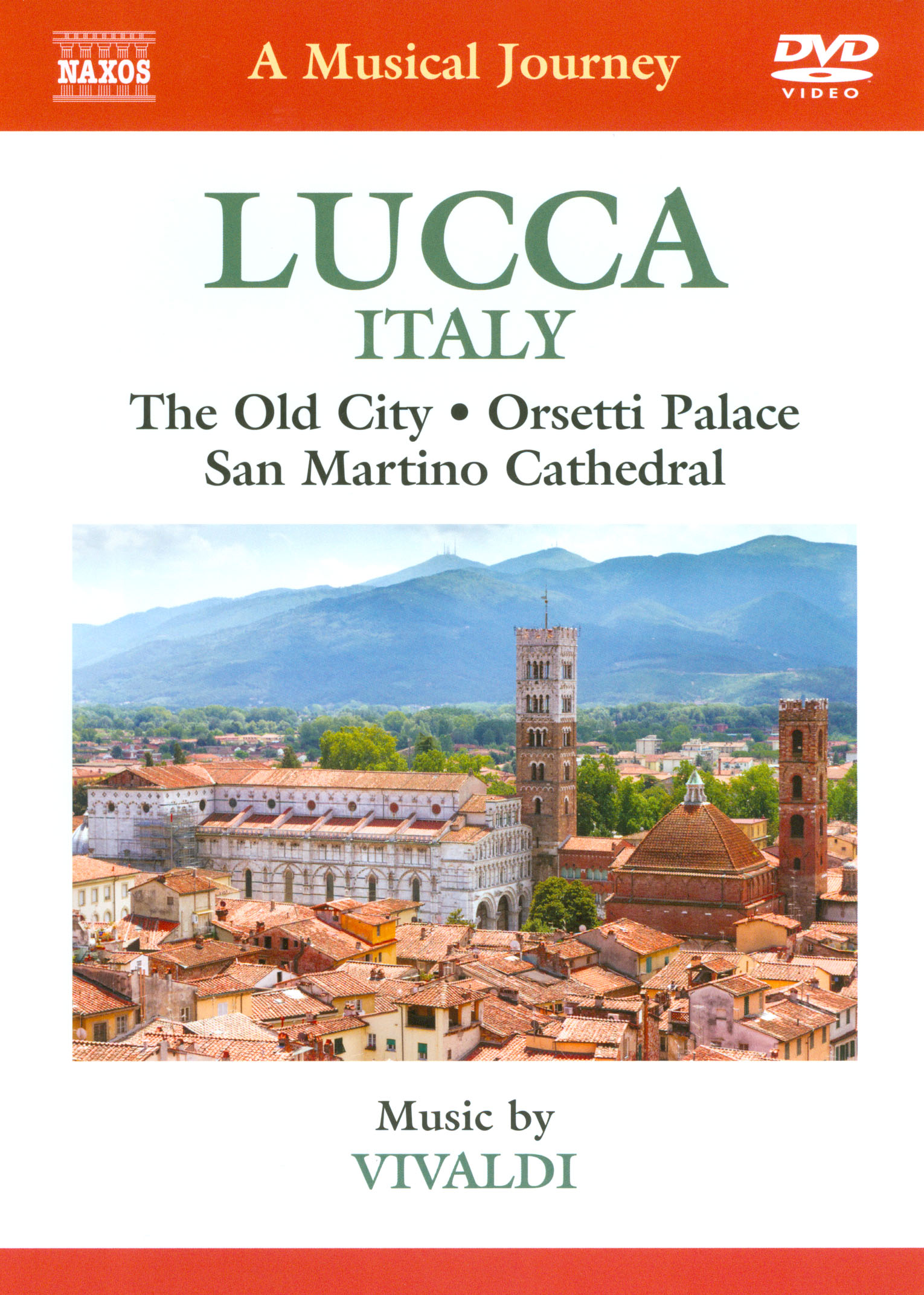 A Musical Journey: Lucca, Italy - The Old City/Orsetti Palace/San Martino Cathedral