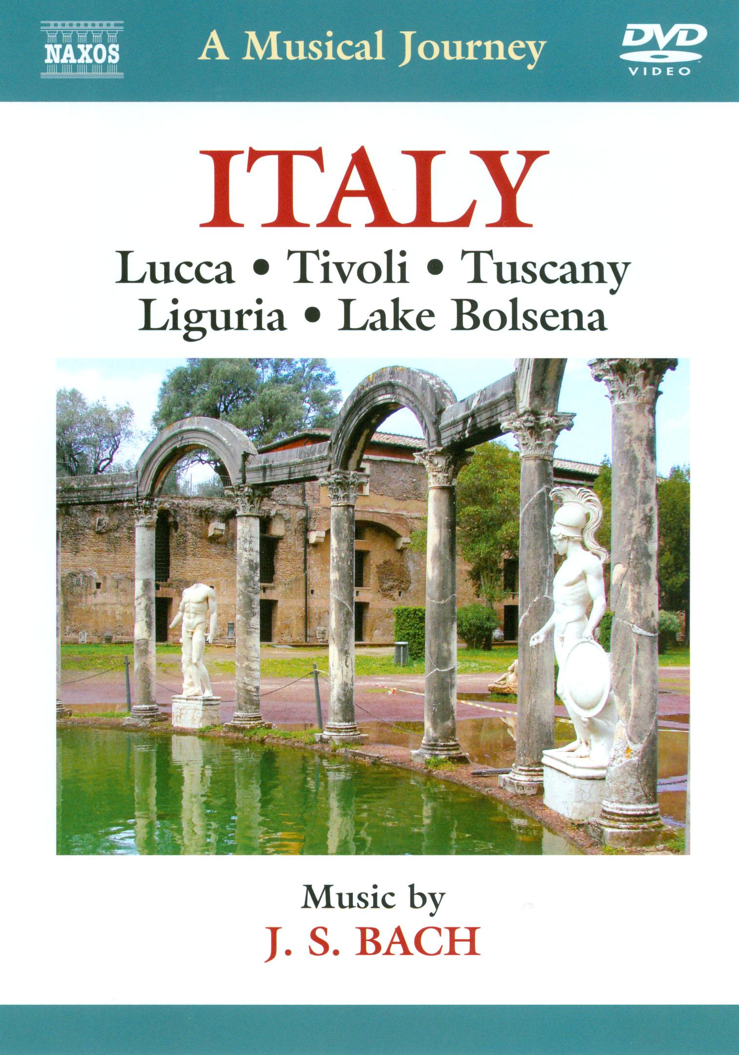 A Musical Journey: Italy - Lucca/Tivoli/Tuscany/Liguria/Lake Bolsena