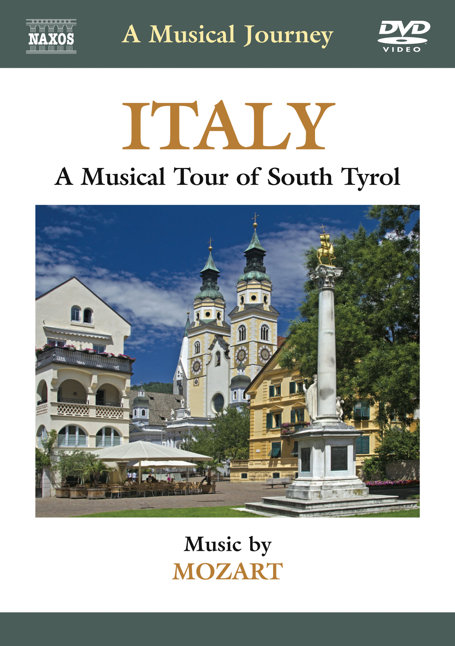 A Musical Journey: Italy - A Musical Tour of South Tyrol (Mozart)