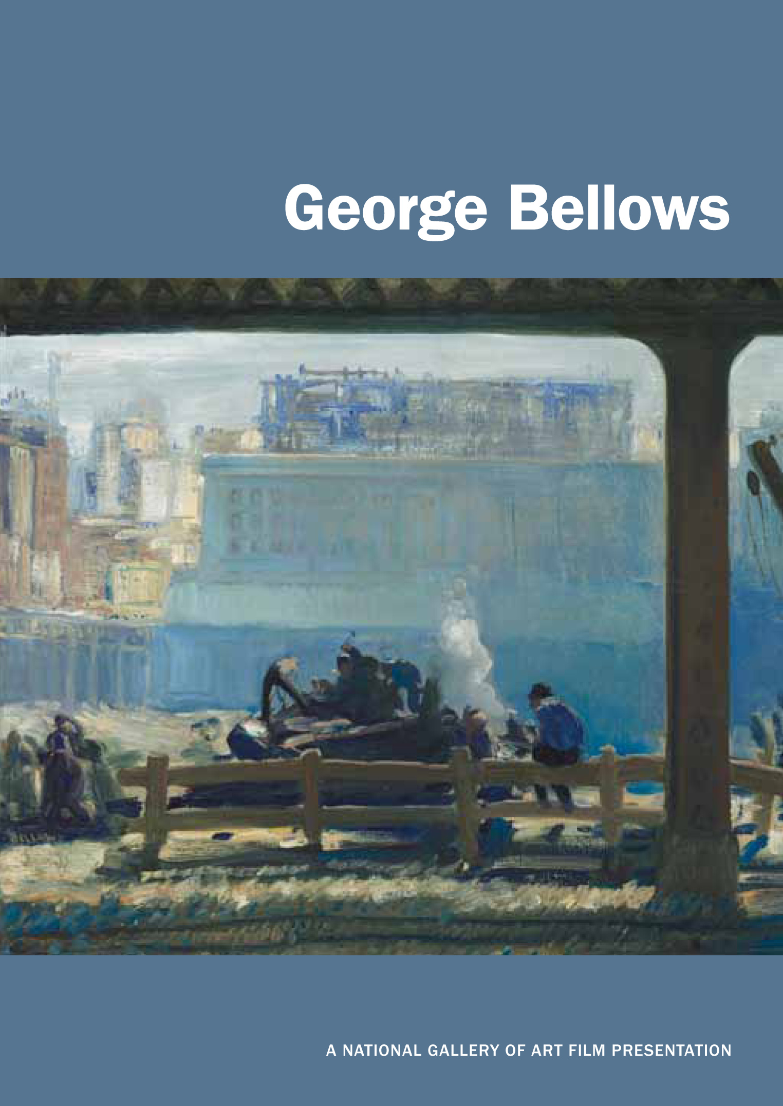 George Bellows: A National Gallery of Art Film Presentation