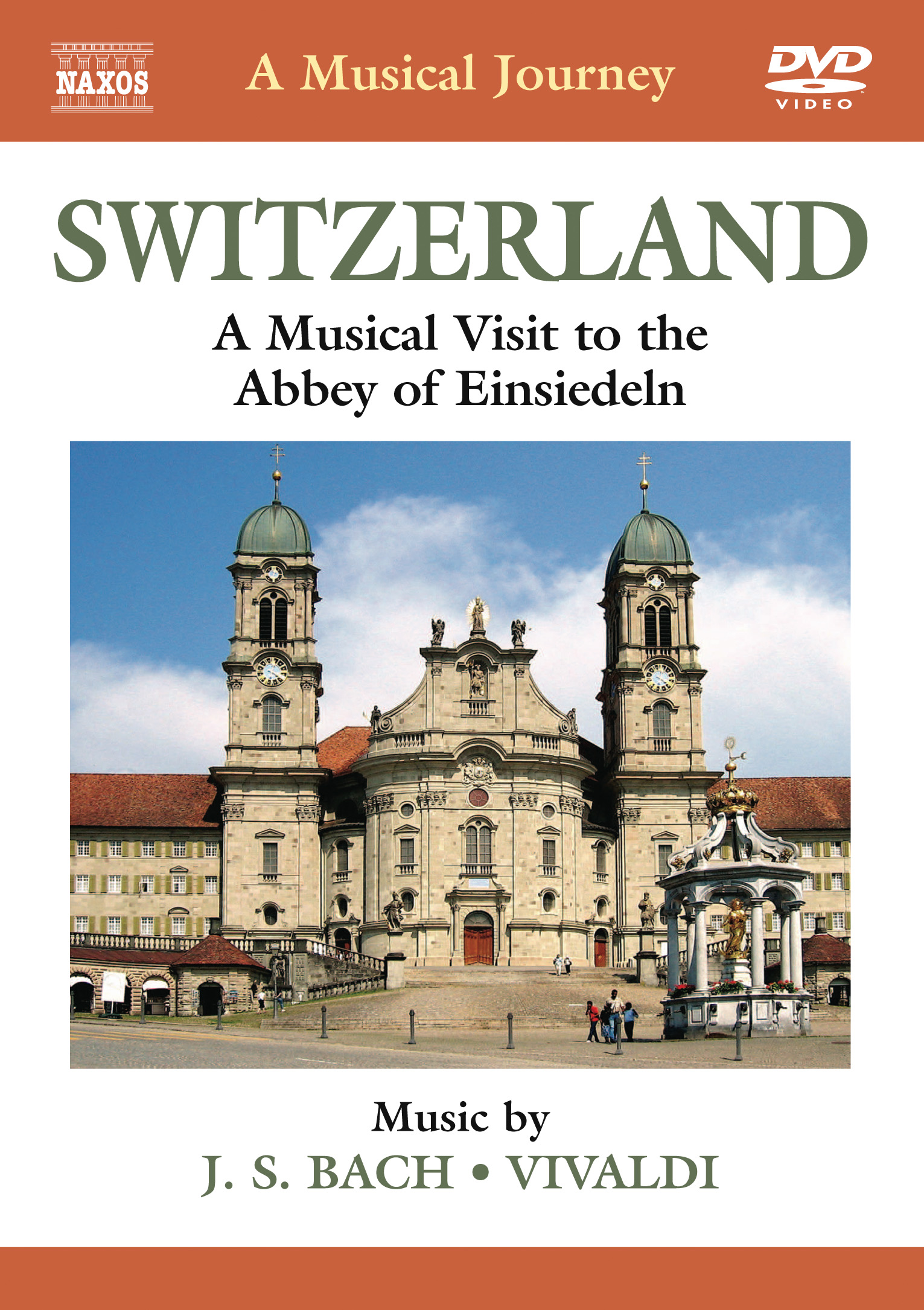 A Musical Journey: Switzerland - A Musical Visit to the Abbey of Einsiedeln
