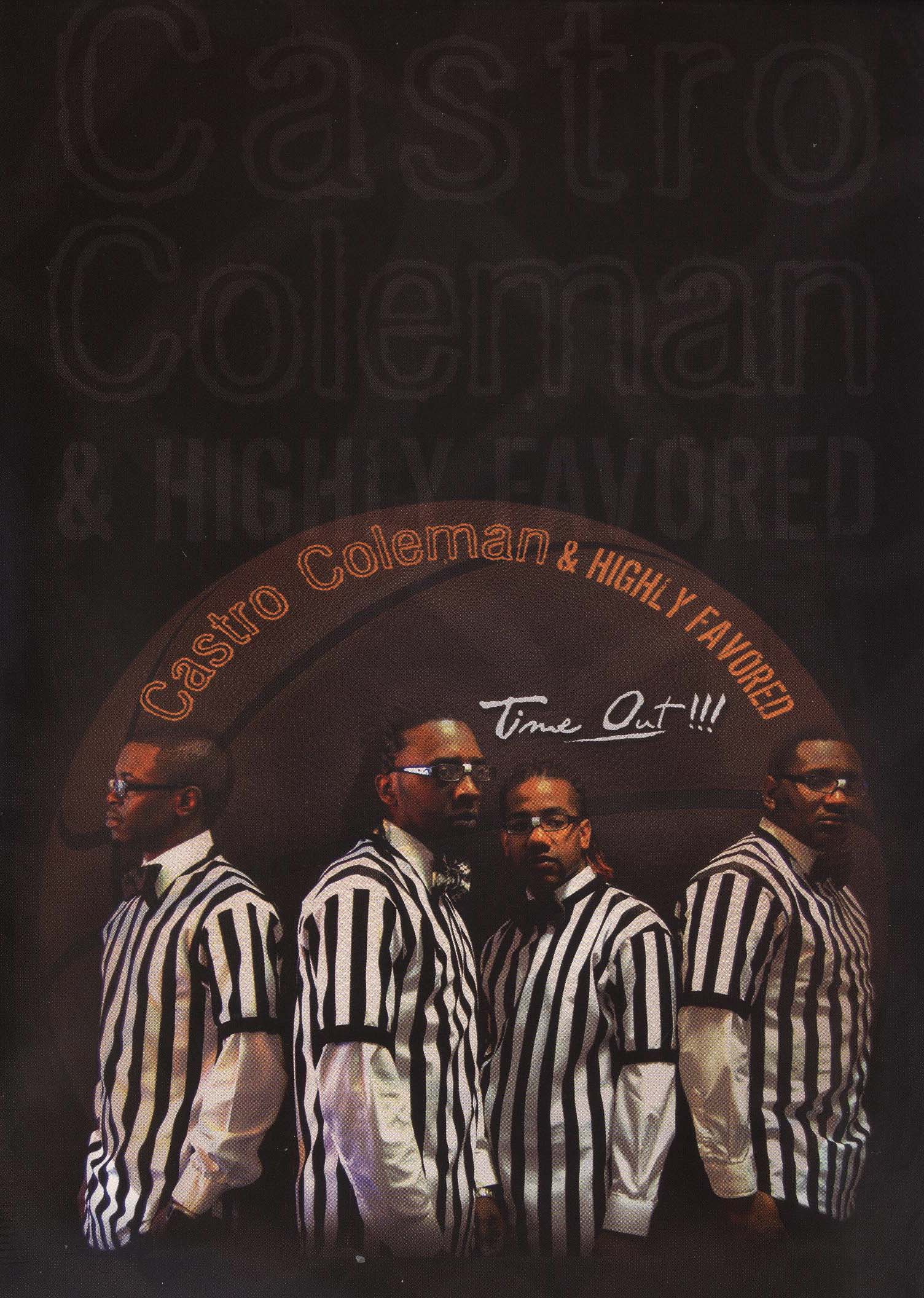 Castro Coleman & Highly Favored: Time Out!!!