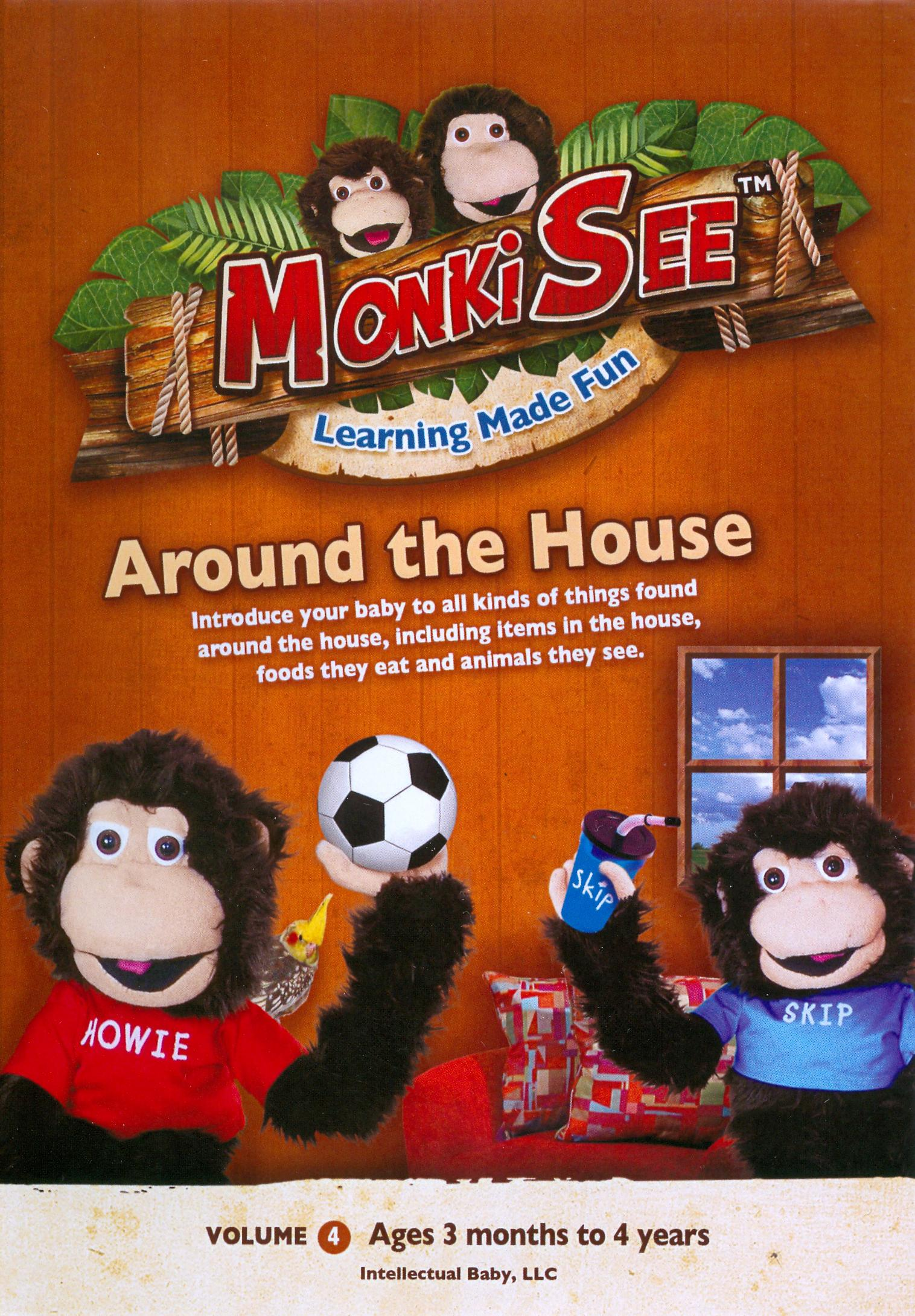 MonkiSee: Around the House
