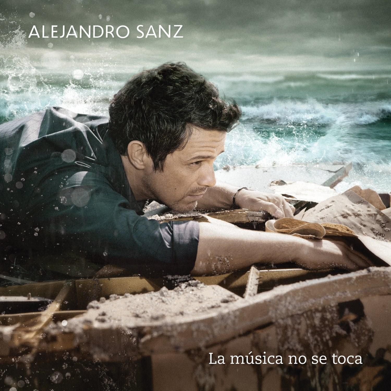 Alejandro Sanz: La Música No Se Toca