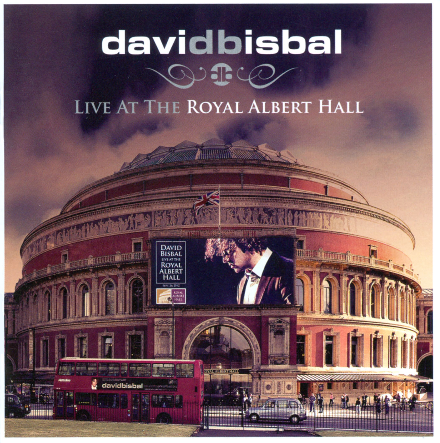 David Bisbal: Live at the Royal Albert Hall
