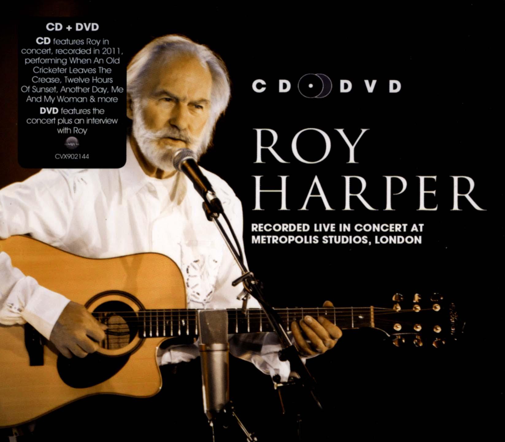Roy Harper: Recorded Live in Concert at Metropolis Studios, London