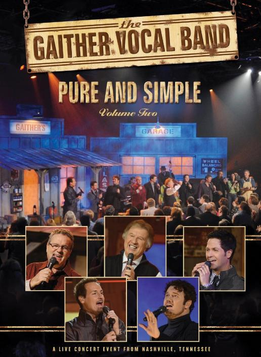 The Gaither Vocal Band: Pure and Simple, Vol. 2