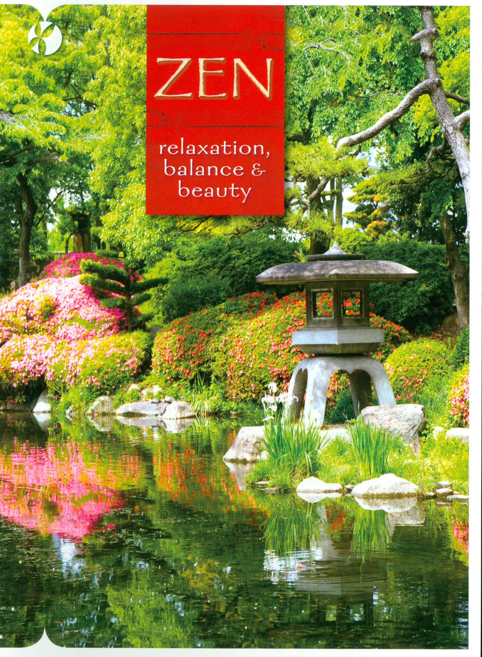 Reflections of Nature: Zen - Relaxation, Balance & Beauty