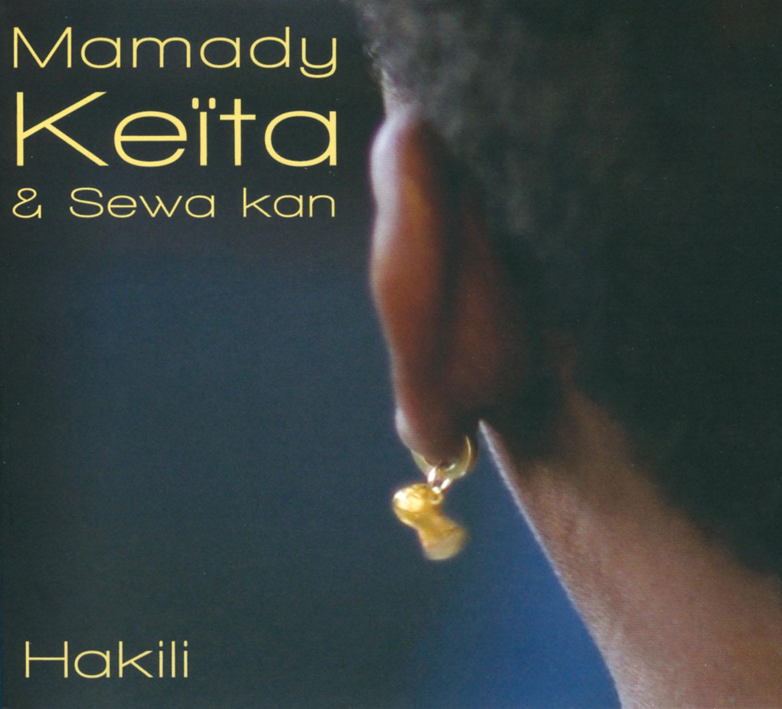 Mamady Keita & Sewa Kan: Kakili