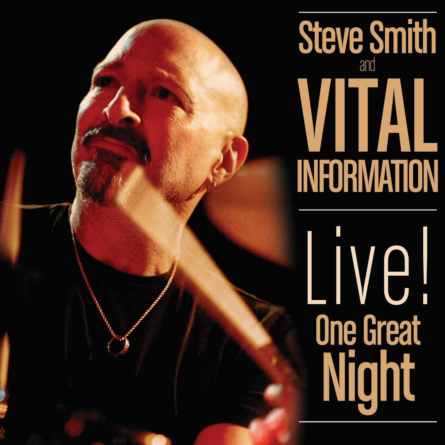 Steve Smith and Vital Information: Live! One Great Night