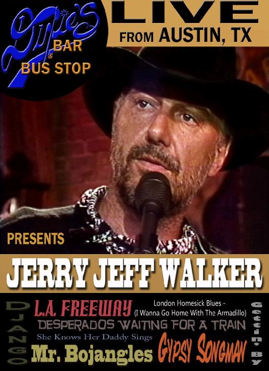 Dixie's Bar & Bus Stop: Jerry Jeff Walker
