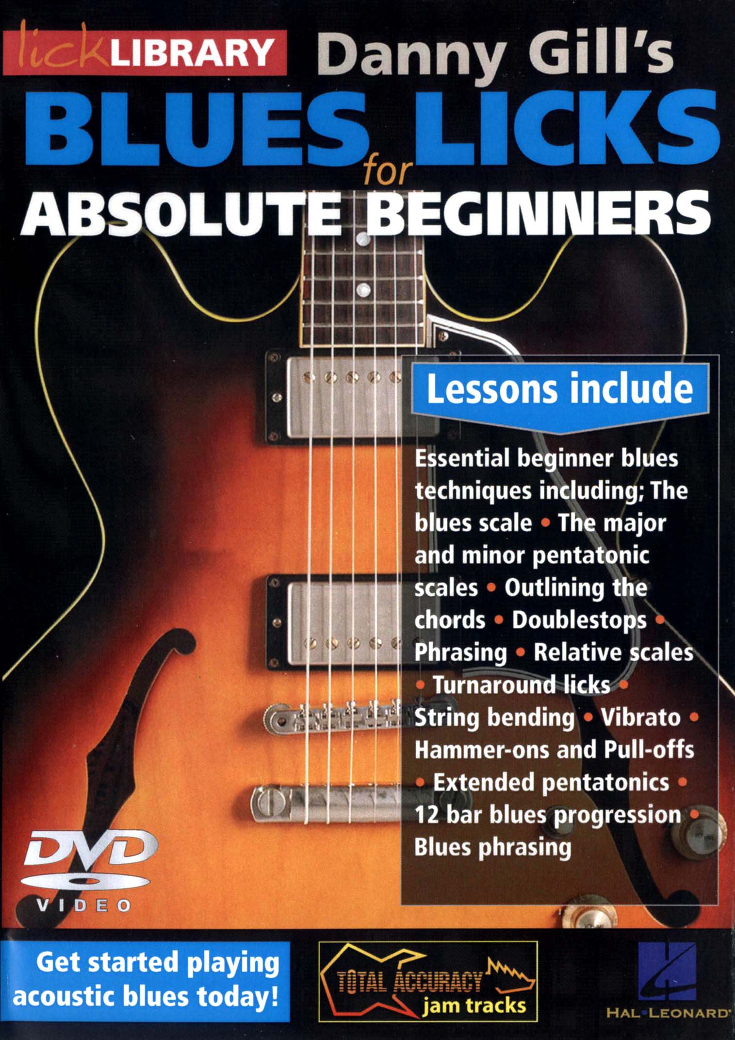 Lick Library: Danny Gill's Blues Licks for Absolute Beginners