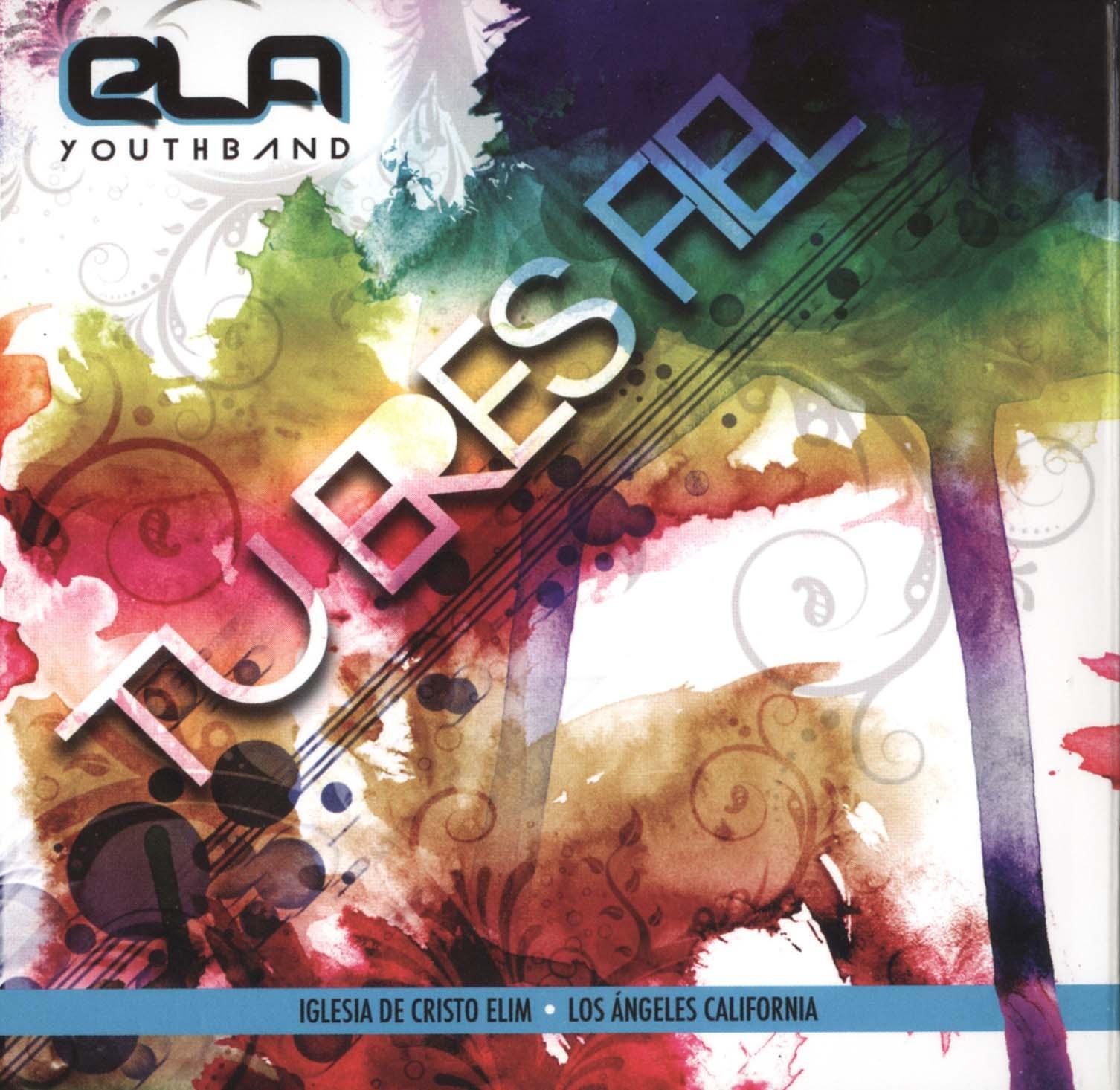 ELA Youthband: Tu Eres Fiel