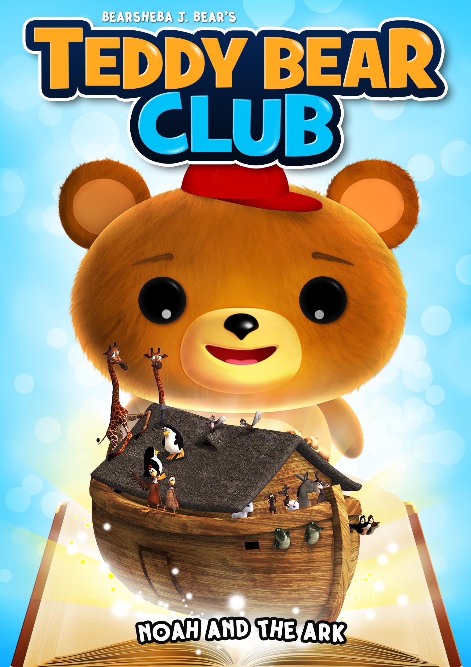 Bearsheba J. Bear's Teddy Bear Club: Noah and the Ark