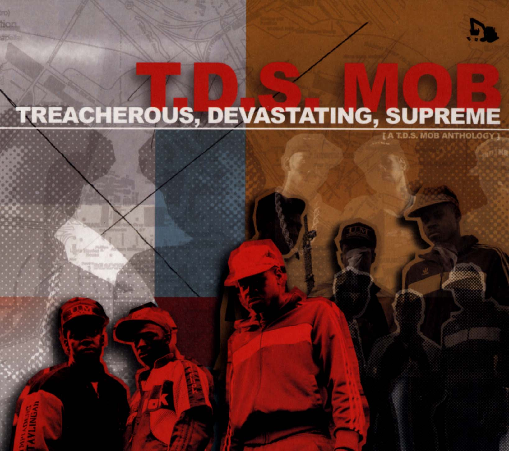 T.D.S. Mob: Treacherous, Devastating, Supreme