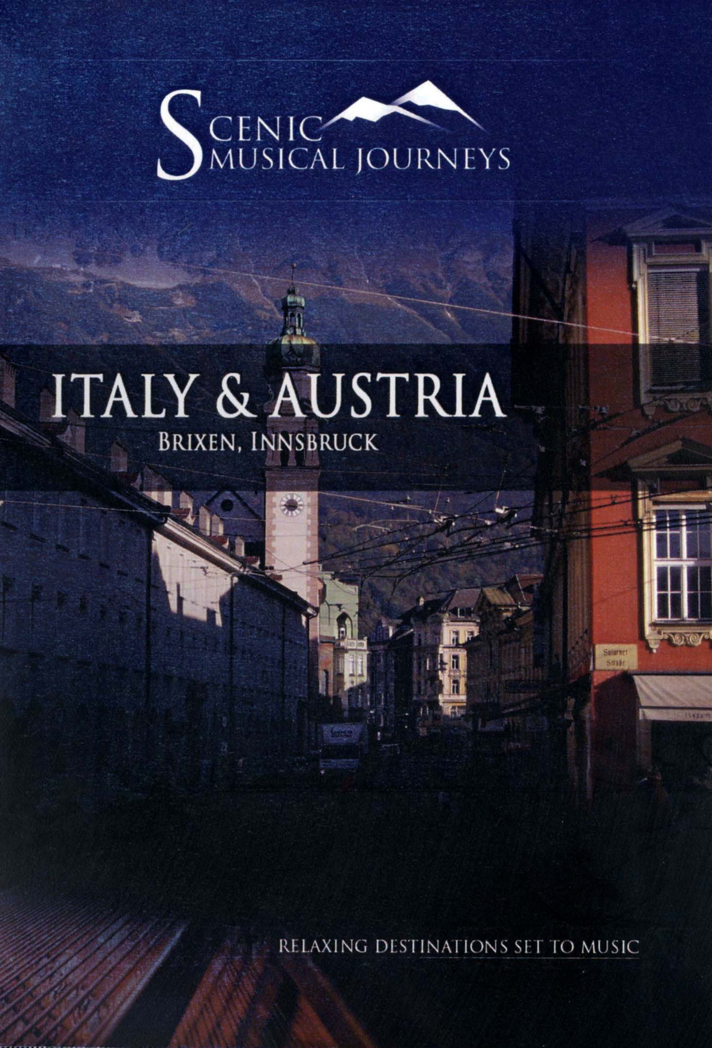 Scenic Musical Journeys: Italy & Austria - Brixen, Innsbruck