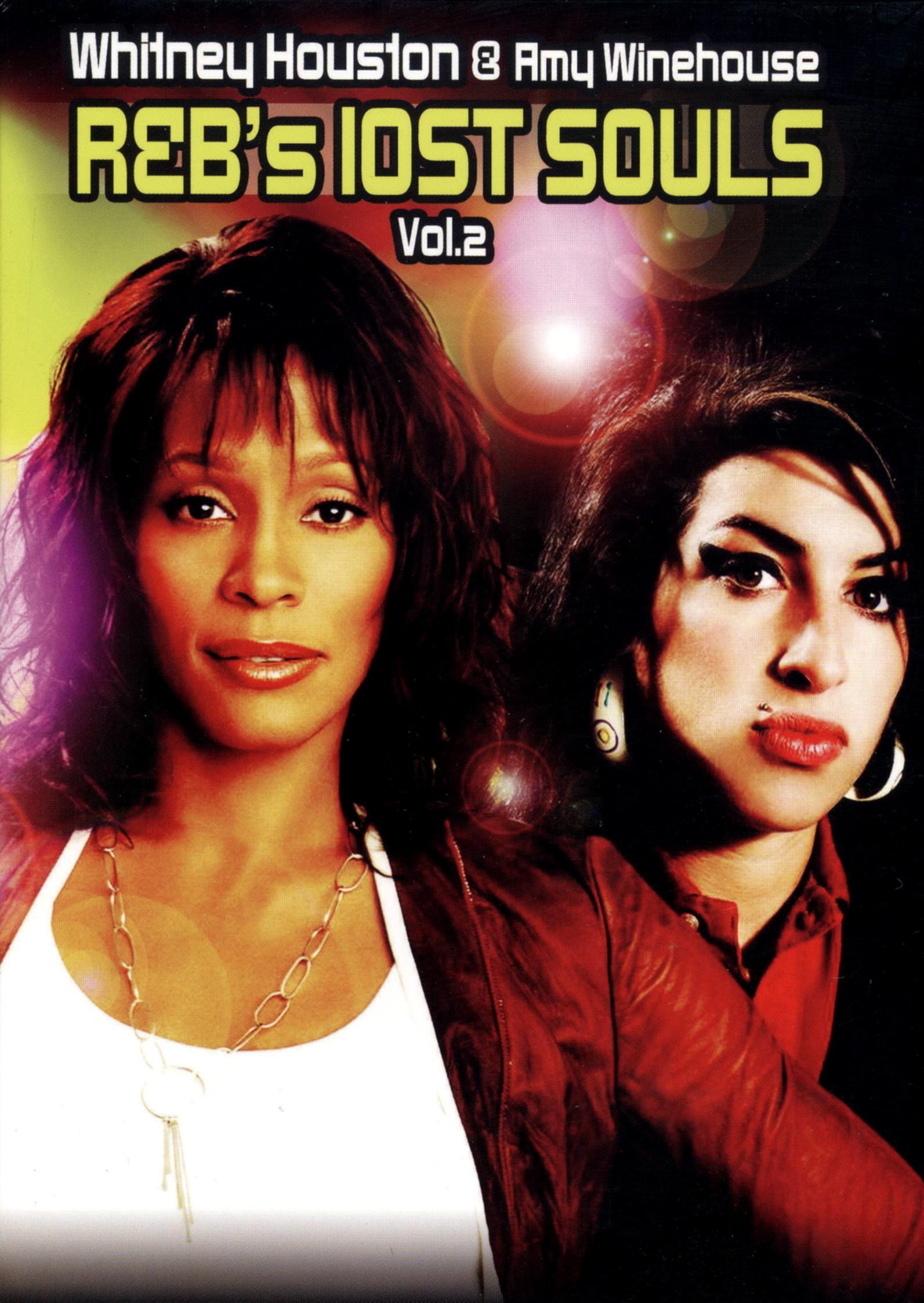 Whitney Houston & Amy Winehouse: R&B's Lost Souls, Vol. 2