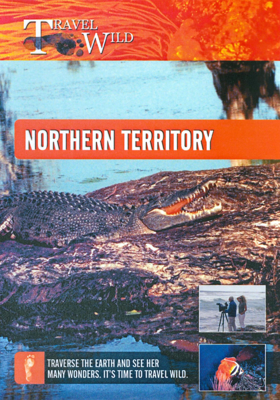 Travel Wild: Northern Territory