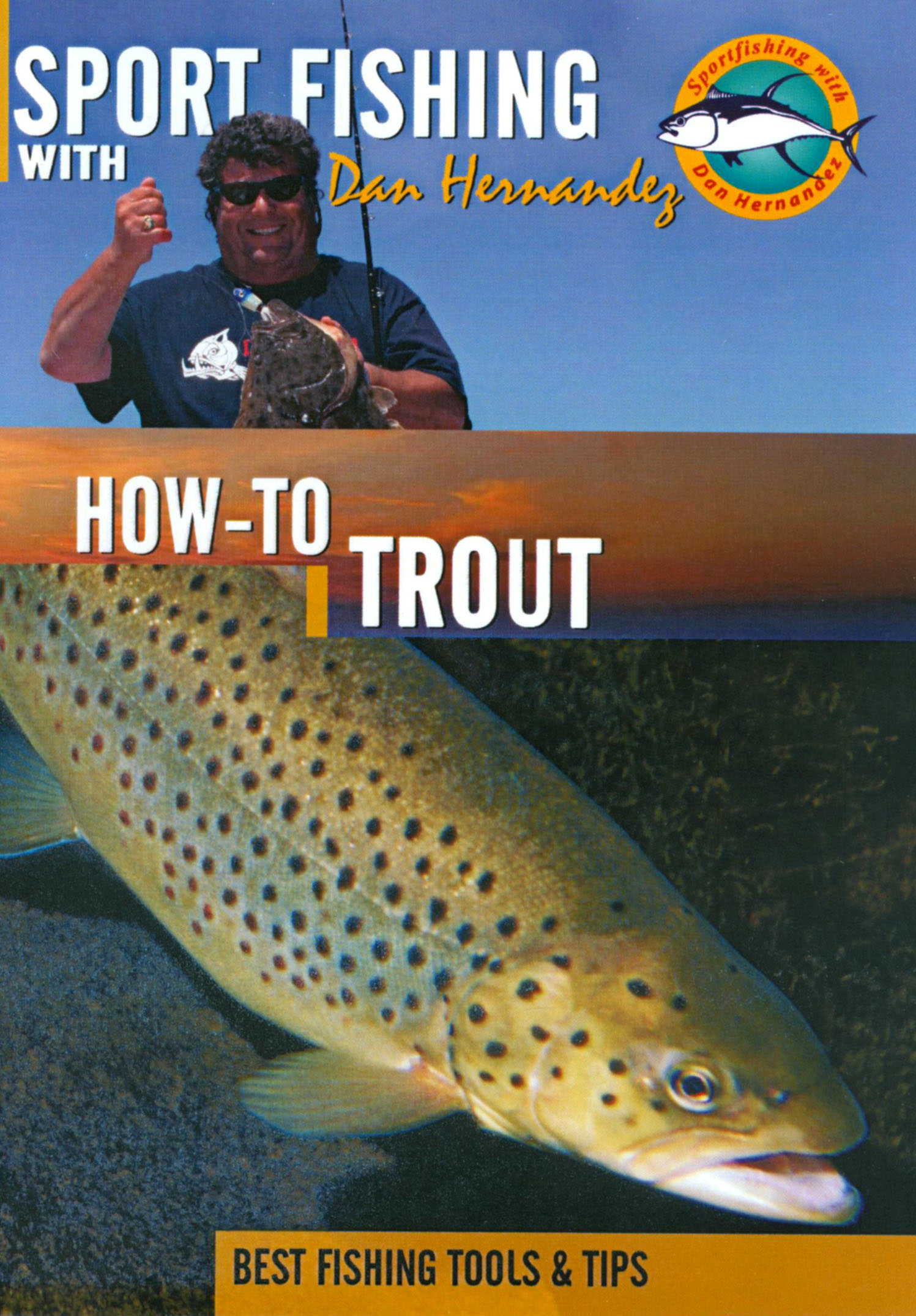 Sport Fishing With Dan Hernandez: How-To Trout