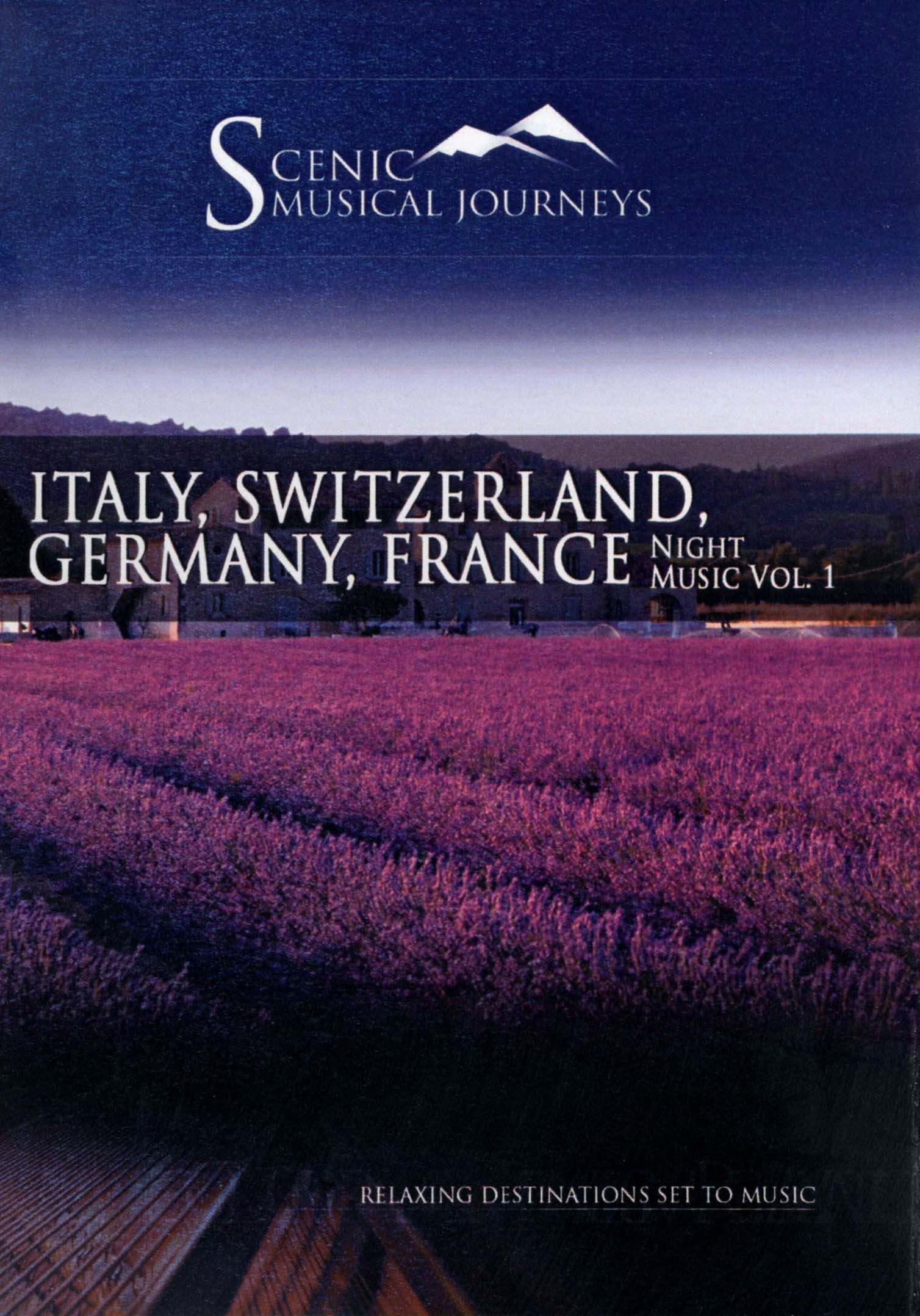 Scenic Musical Journeys: Italy, Switzerland, Germany, France - Night Music, Vol. 1