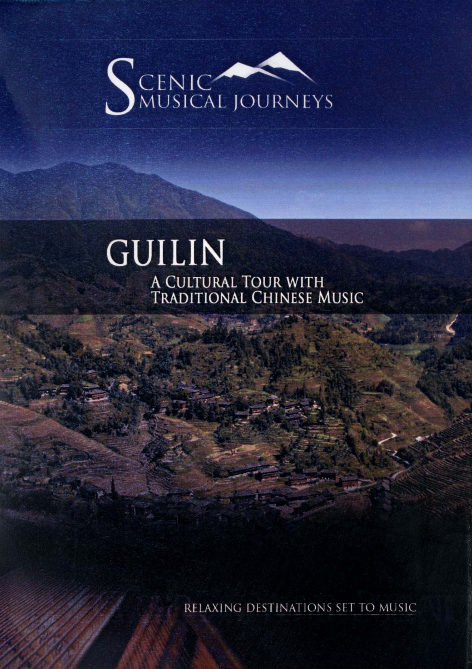 Scenic Musical Journeys: Guilin - A Cultural Tour With Traditional Chinese Music