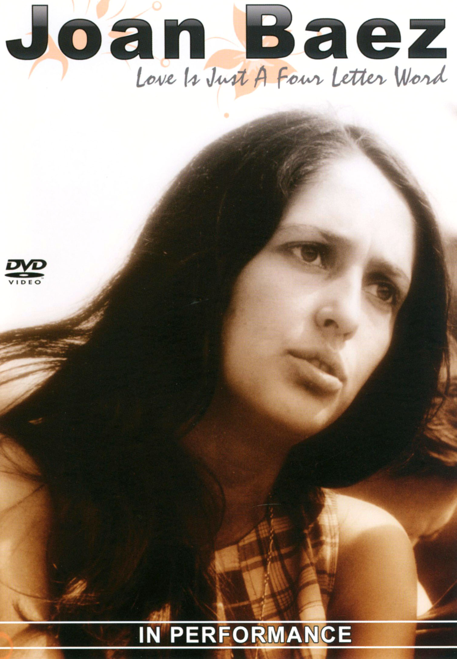 Joan Baez: Love Is Just a Four Letter Word - In Performance