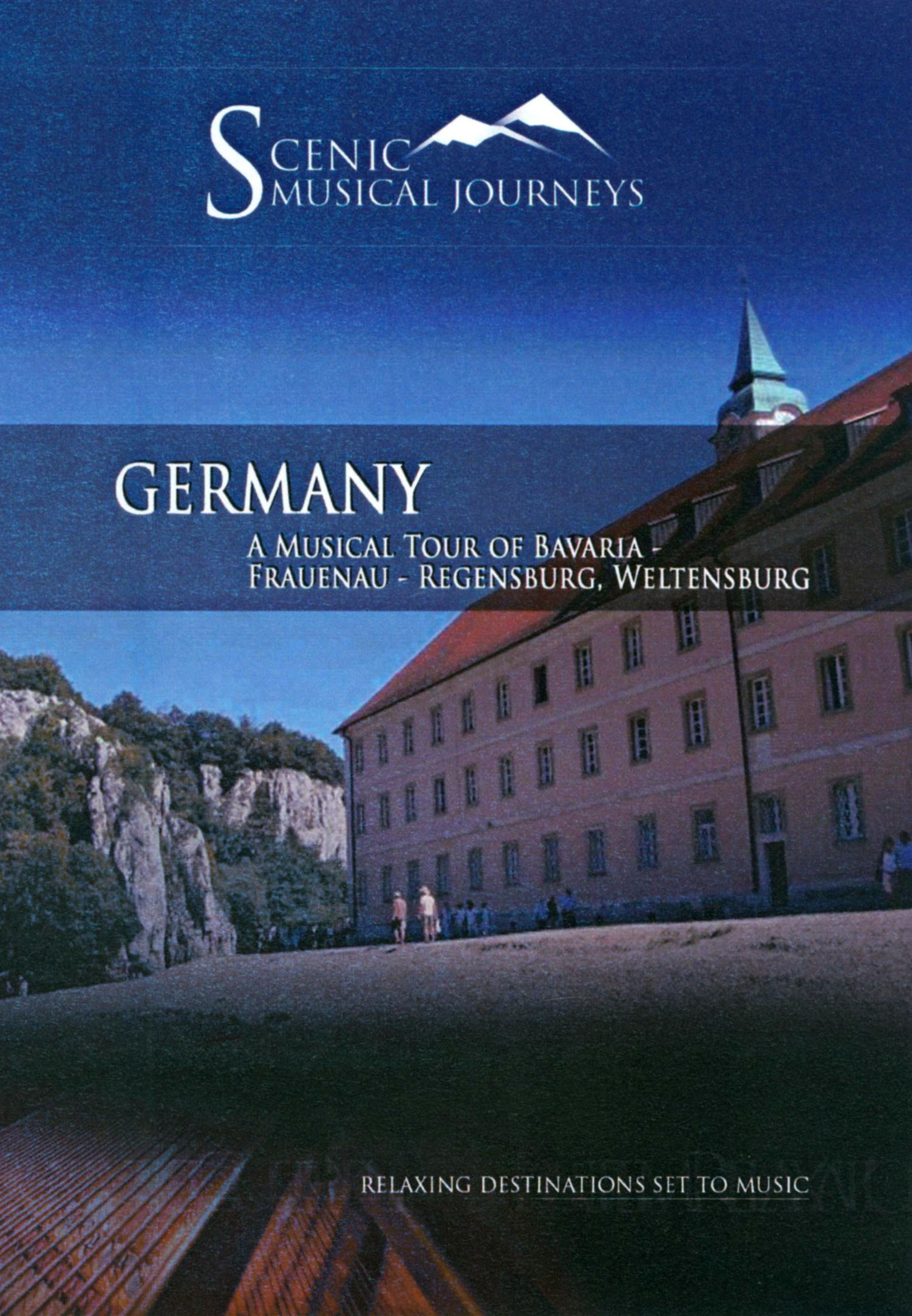 Scenic Musical Journeys: Germany - A Musical Tour of Bavaria - Frauenau - Regensburg, Weltensburg