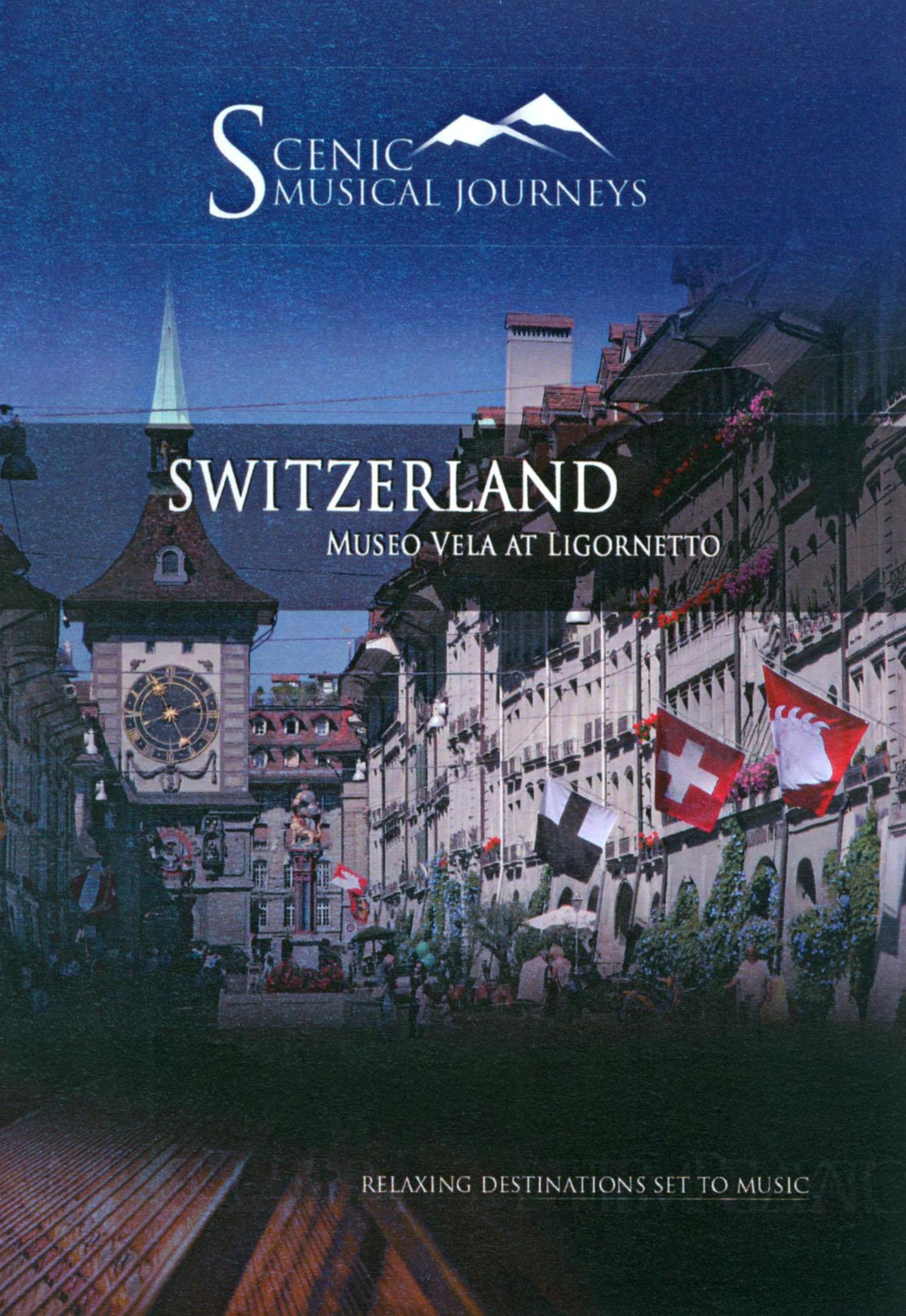 Scenic Musical Journeys: Switzerland - Museo Vela at Ligornetto