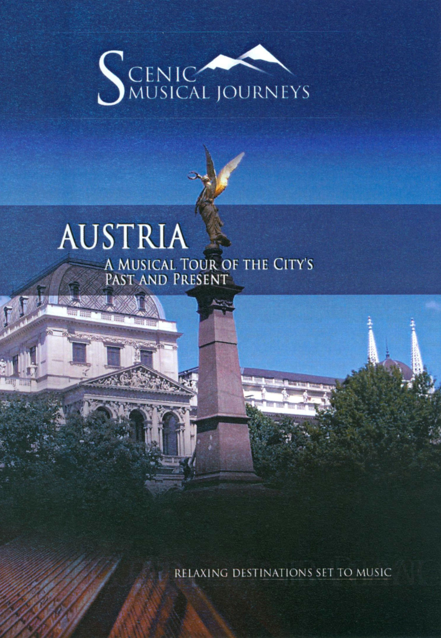 Scenic Musical Journeys: Austria - A Musical Tour of the Country's Past and Present