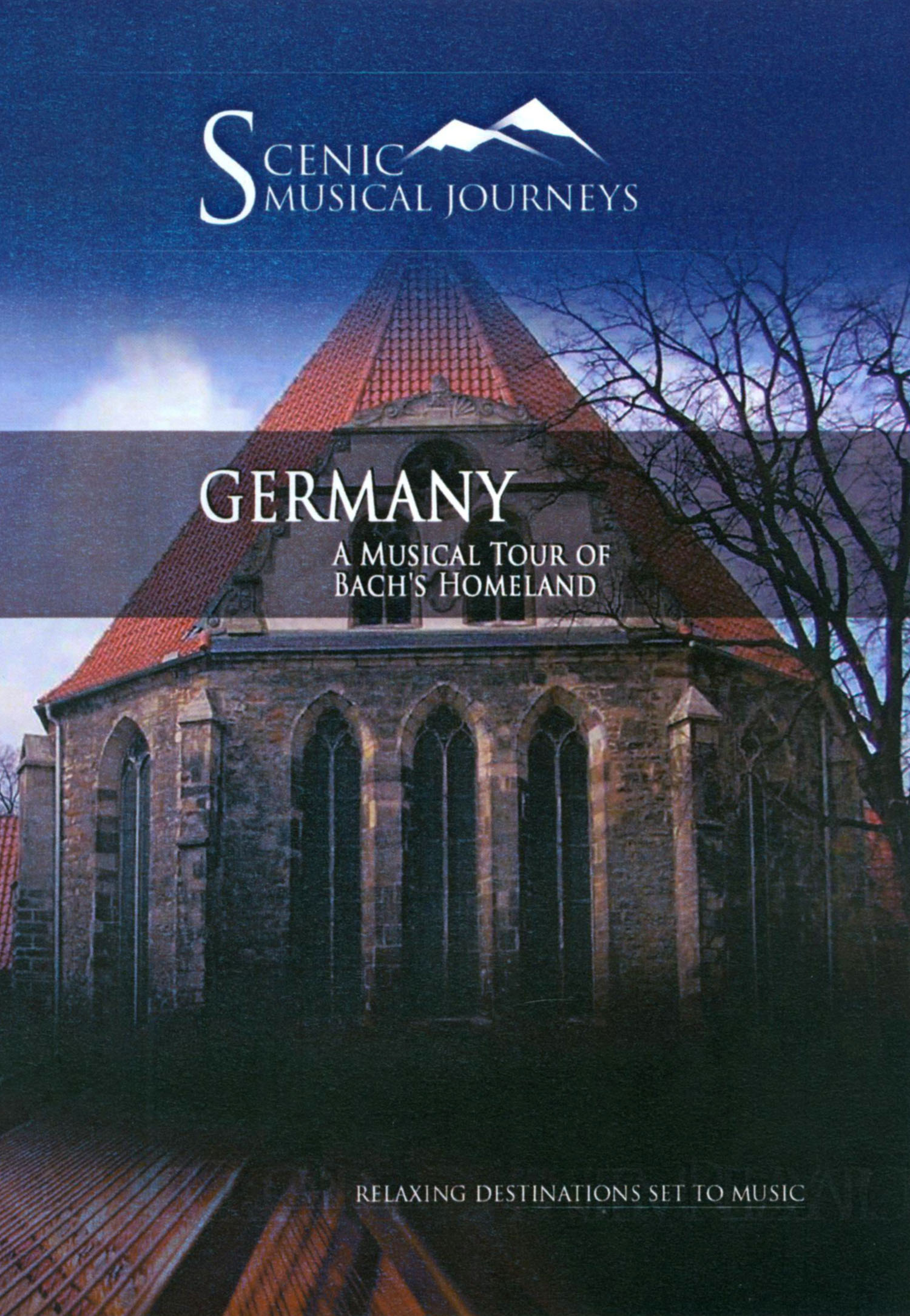 Scenic Musical Journeys: Germany - A Musical Tour of the City's Past and Present