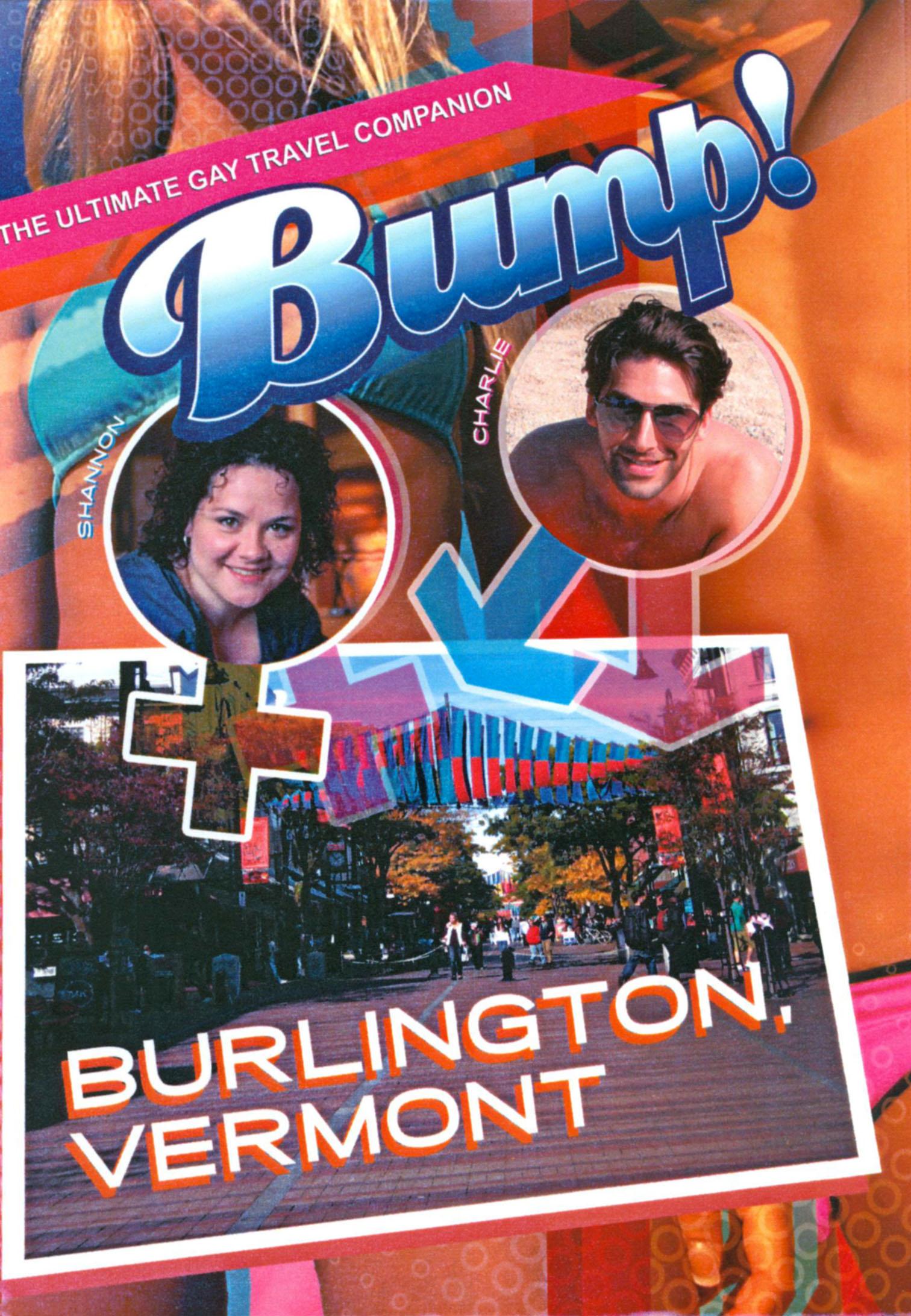 Bump!: Burlington, Vermont