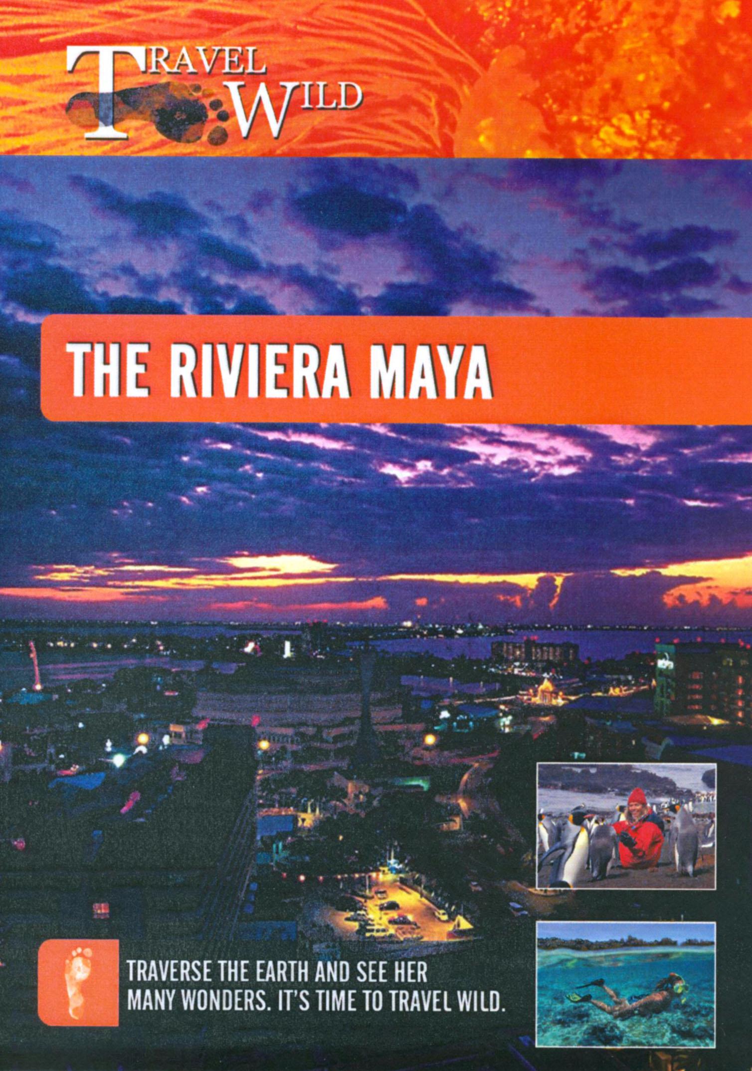 Travel Wild: The Riviera Maya