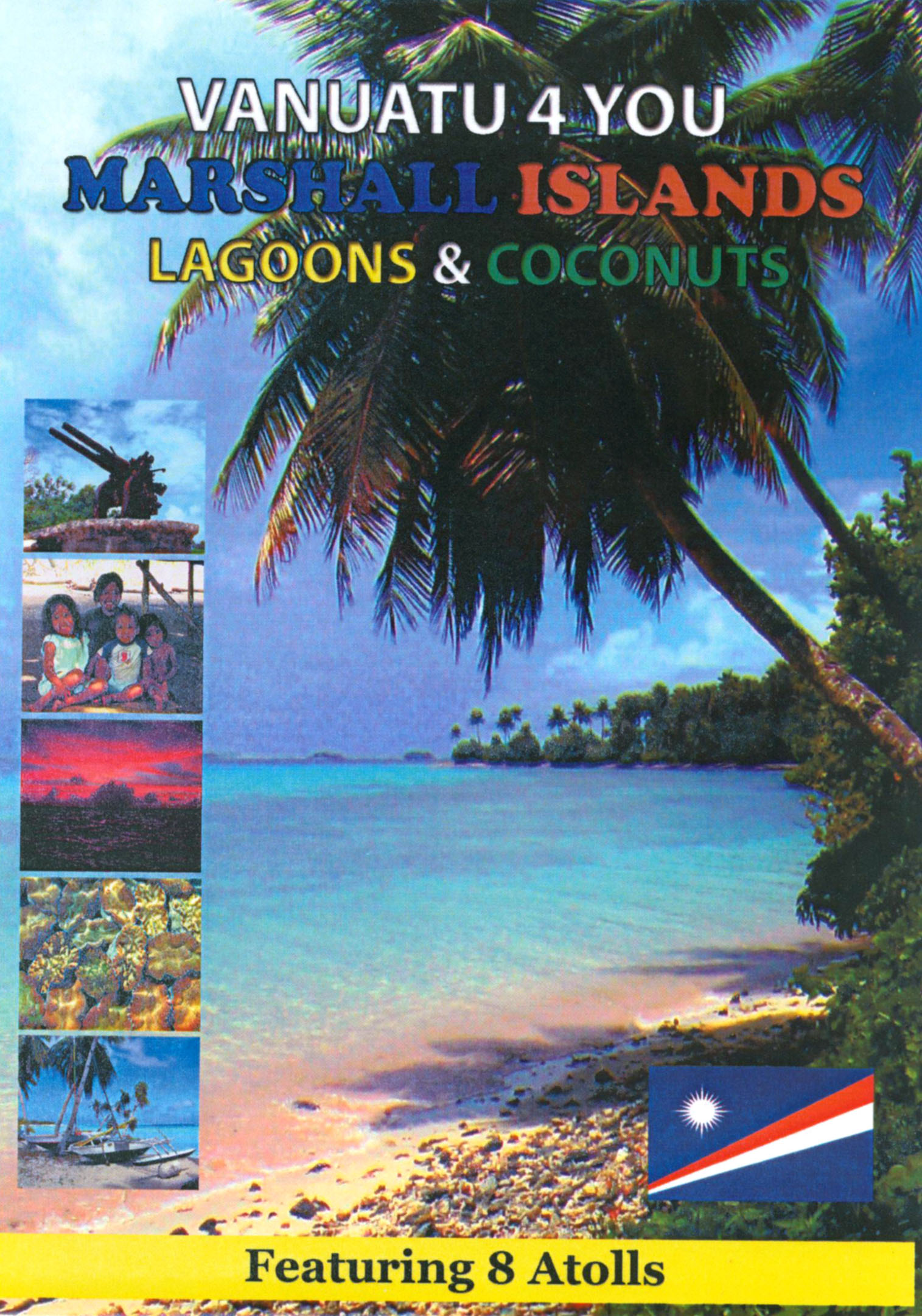 Vanuatu 4 You: Marshall Islands - Lagoons & Coconuts