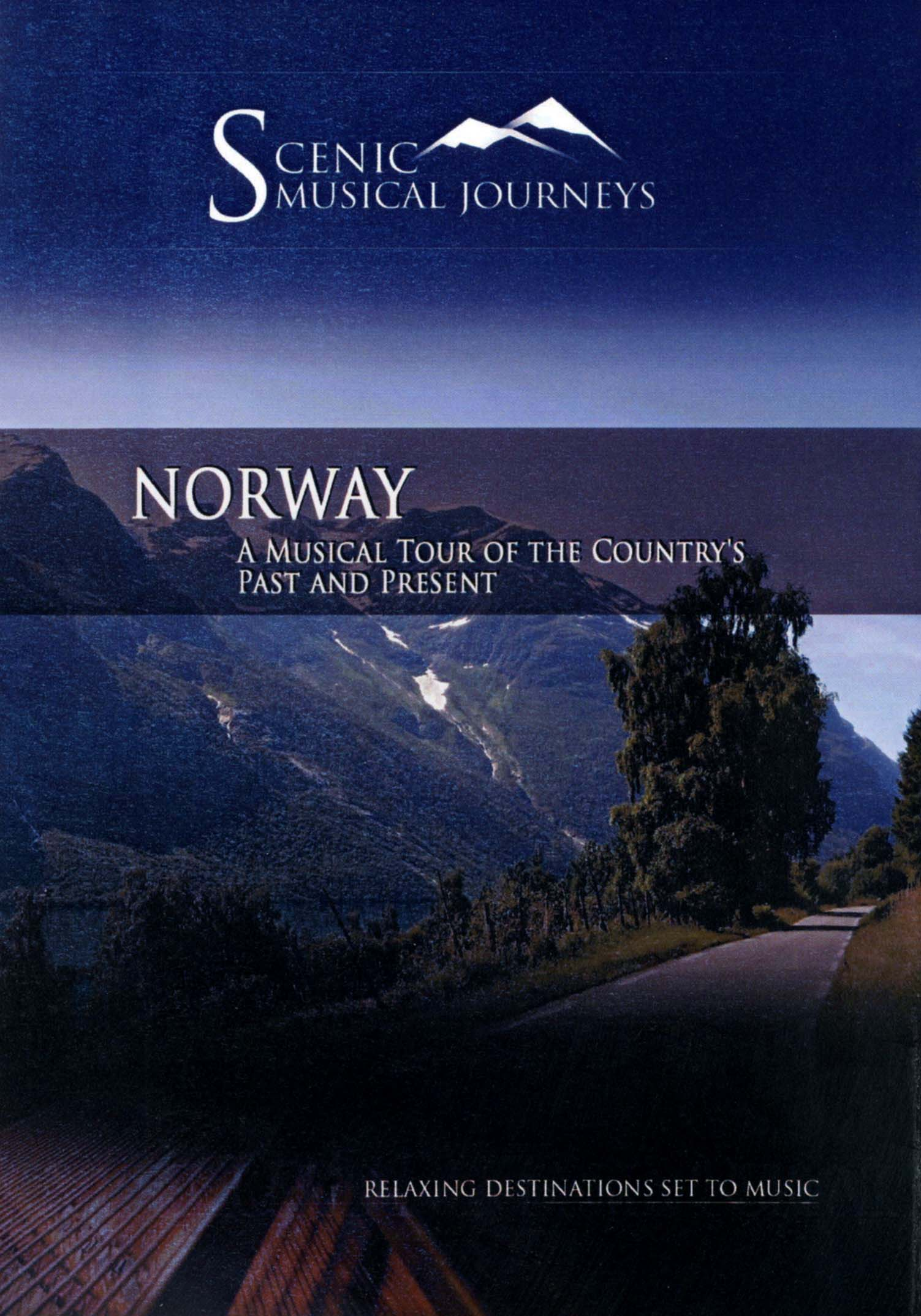 Scenic Musical Journeys: Norway - A Musical Tour of the Country's Past and Present