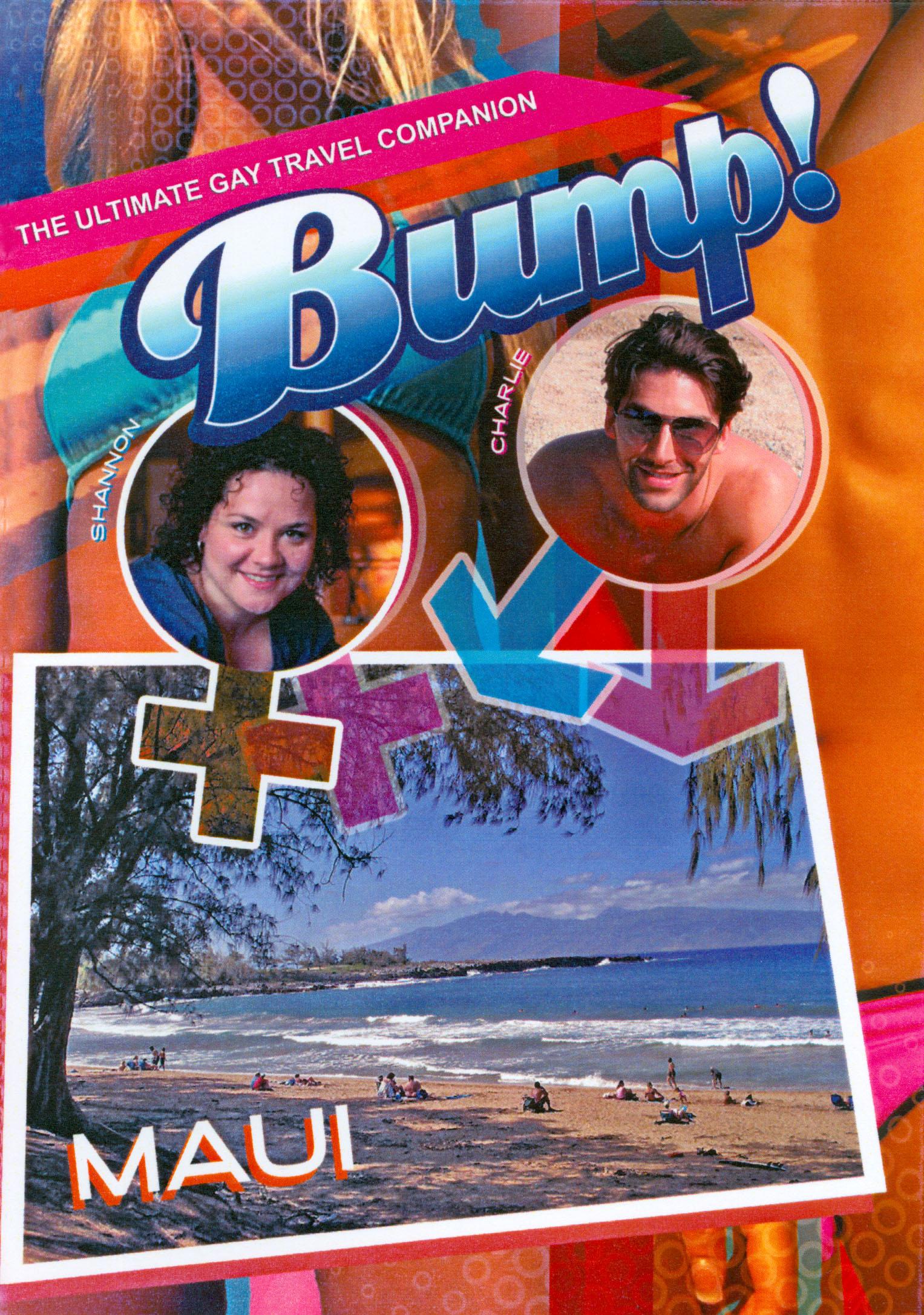 Bump!: Maui