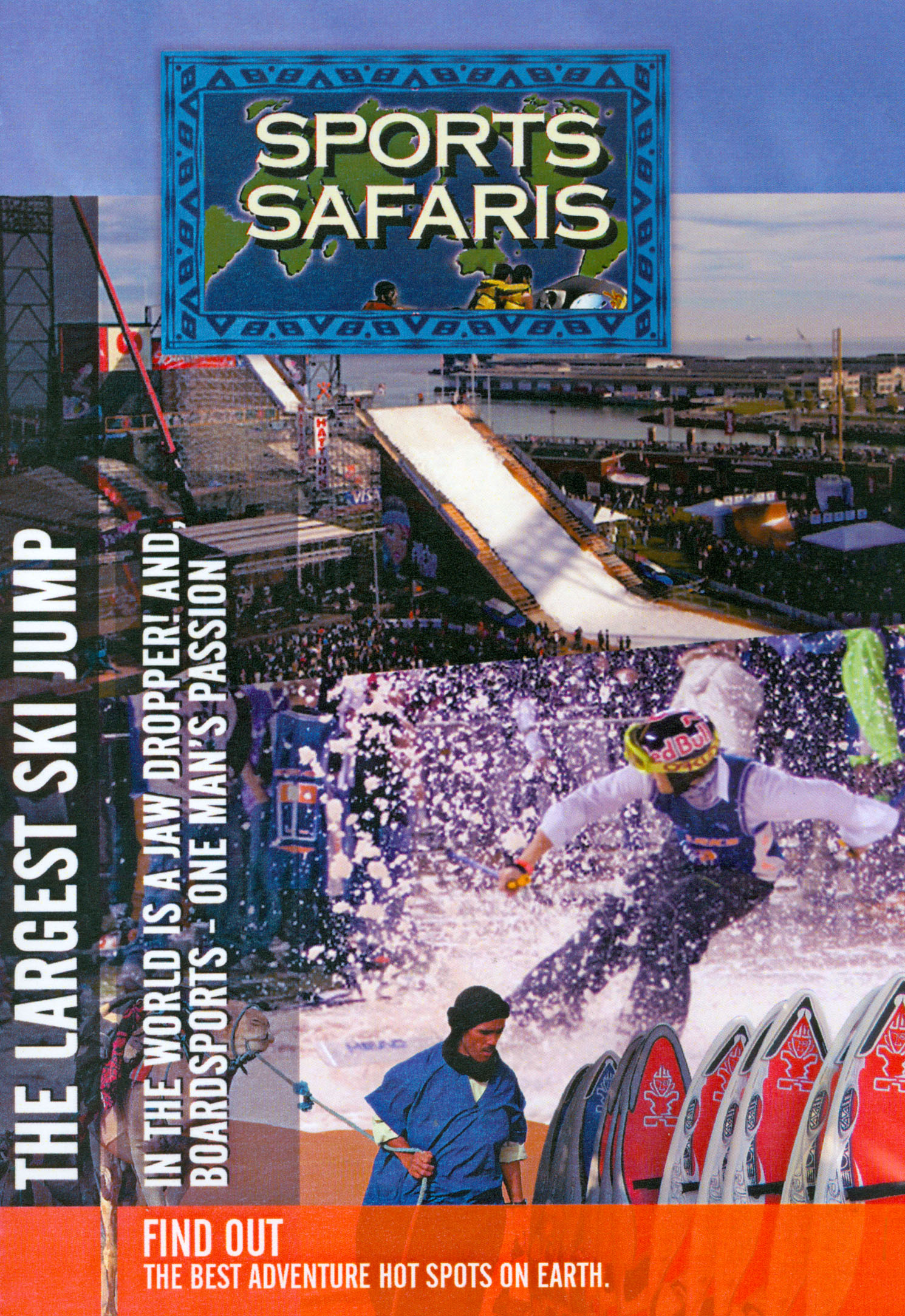 Sports Safaris: The Largest Ski Jump in the World Is a Jaw Dropper! And, Boardsports - One Man's Ad