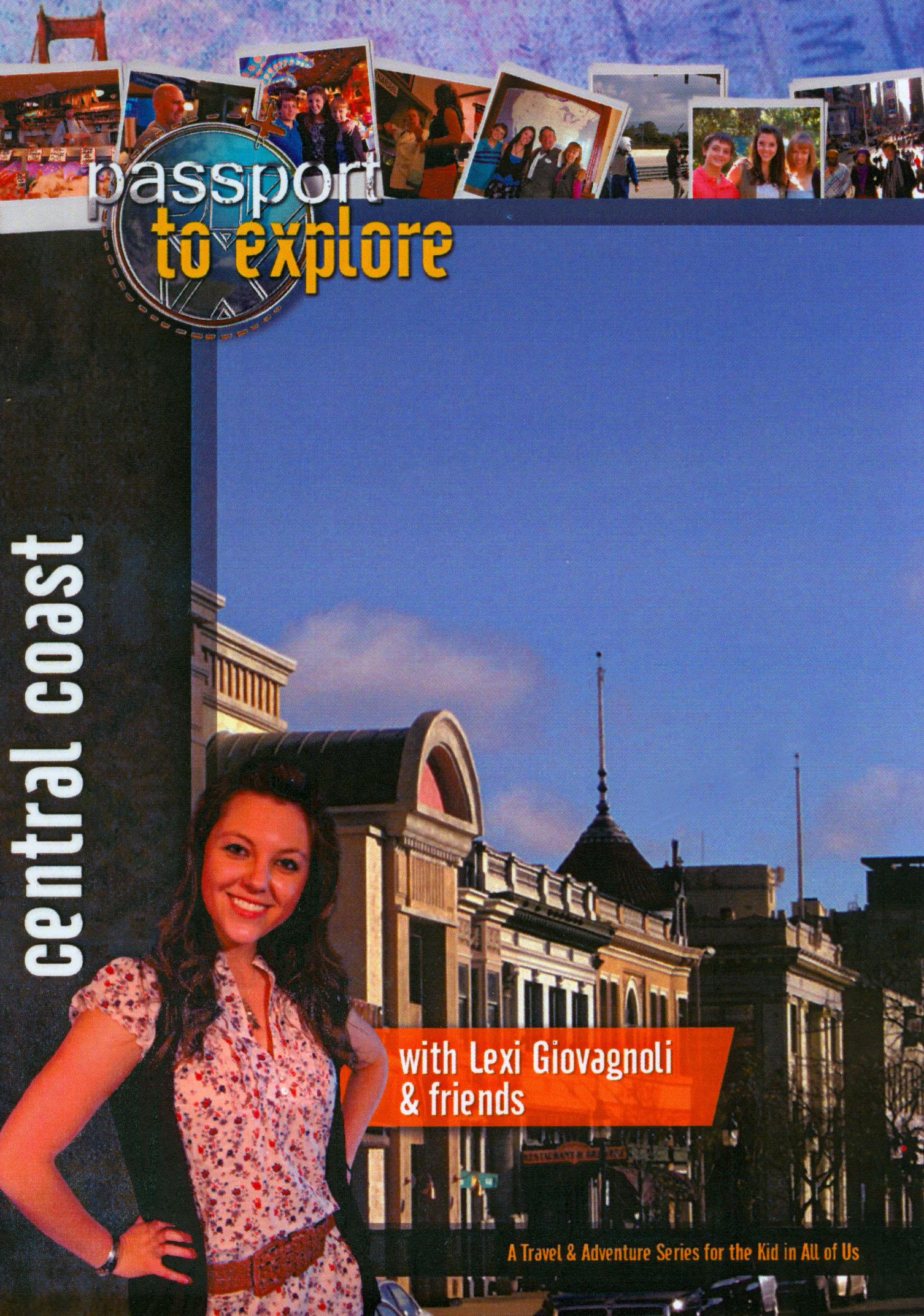 Passport to Explore: Central Coast