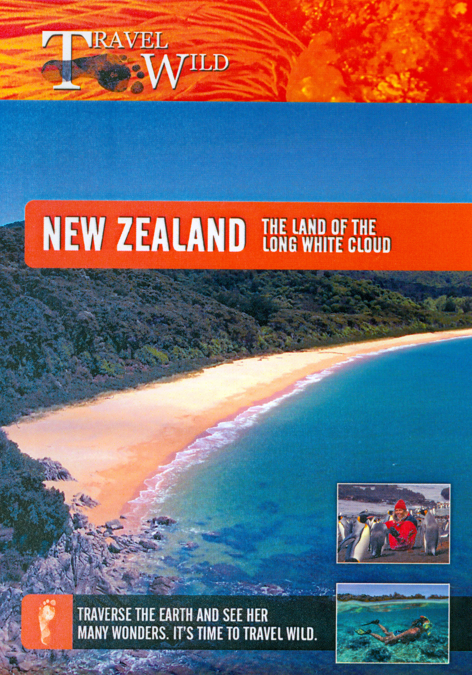 Travel Wild: New Zealand - The Land of the Long White Cloud