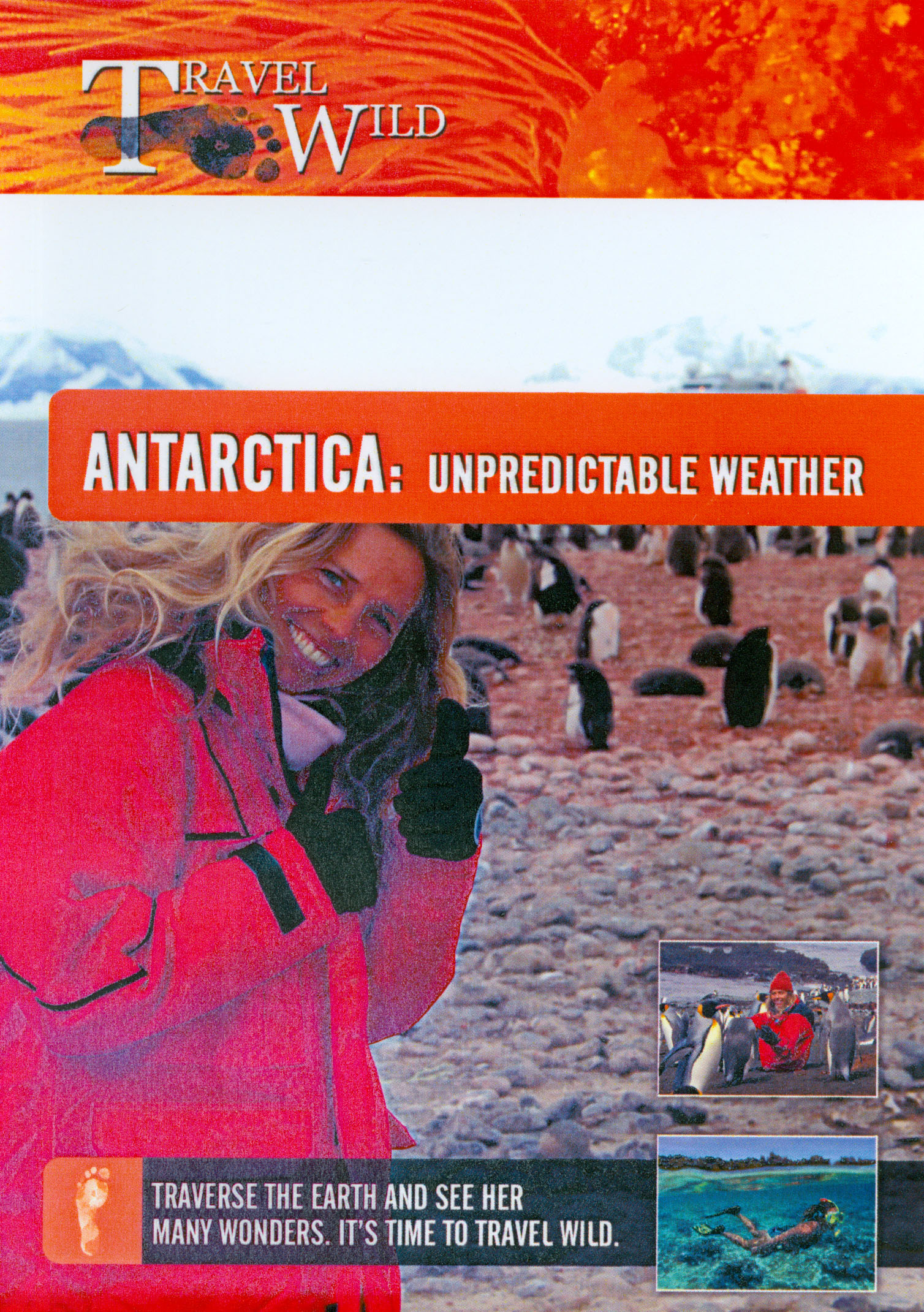 Travel Wild: Antarctica: Unpredictable Weather