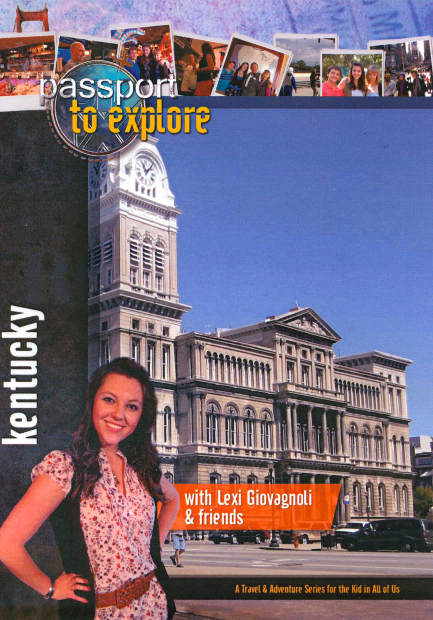 Passport to Explore: Kentucky