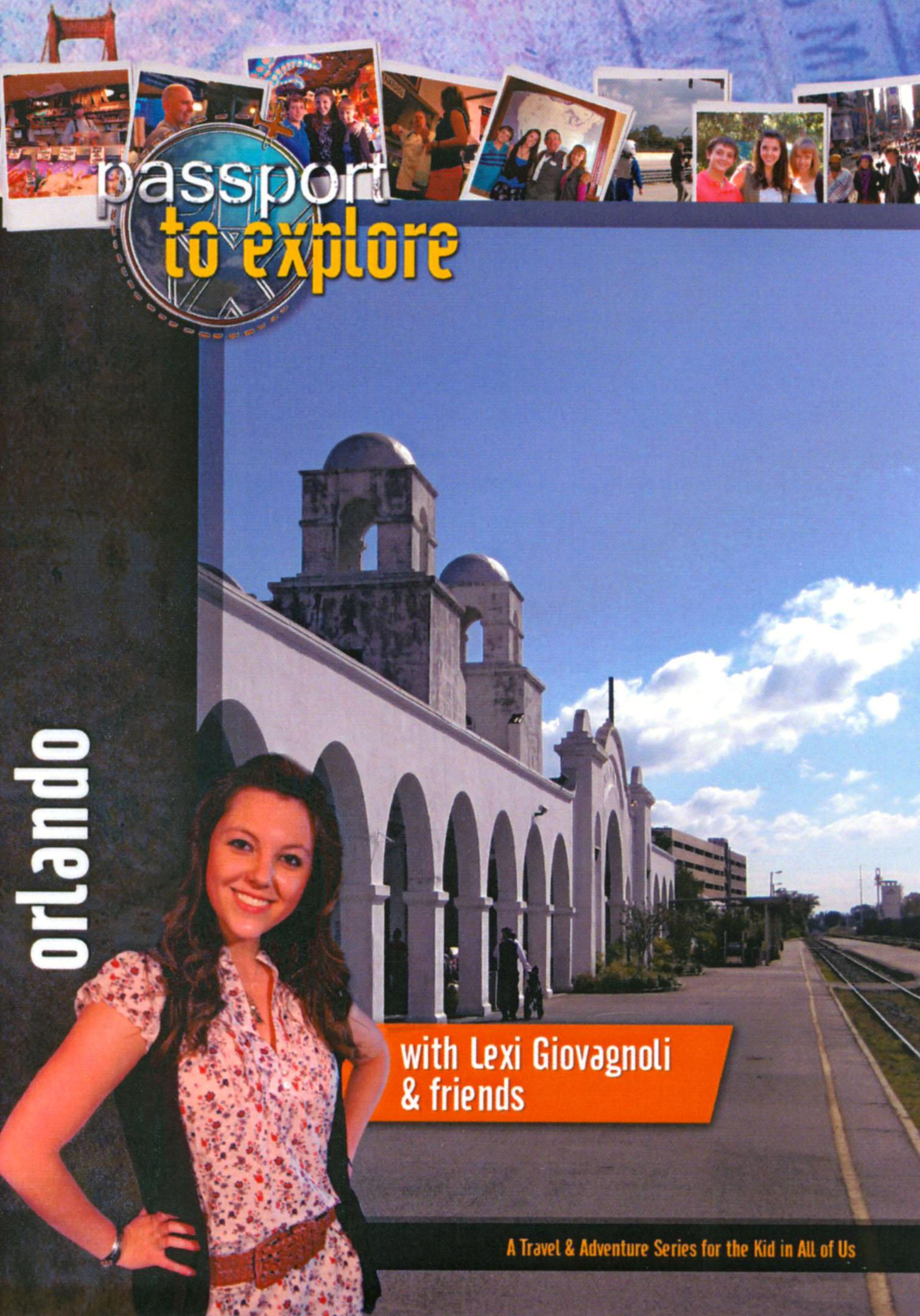 Passport to Explore: Orlando