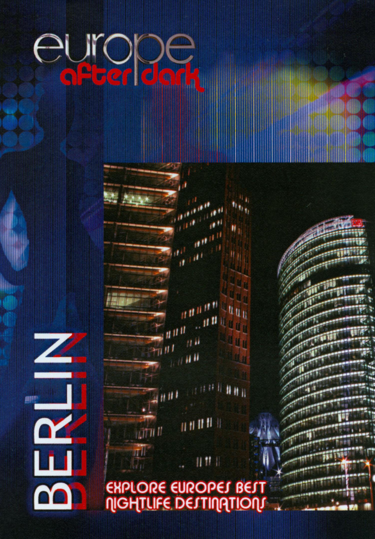 Europe After Dark: Berlin