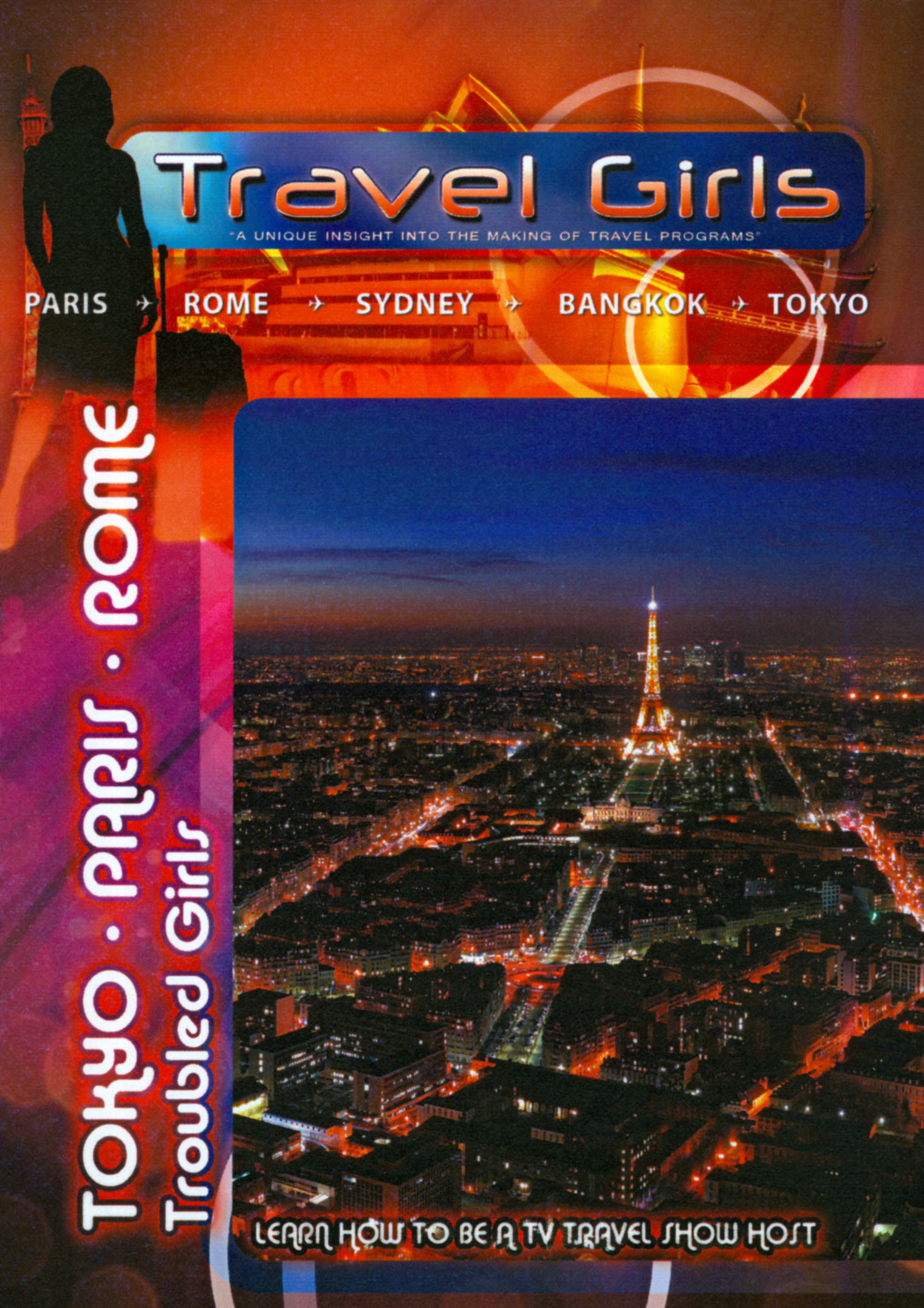 Travel Girls: Tokyo/Paris/Rome - Troubled Girls