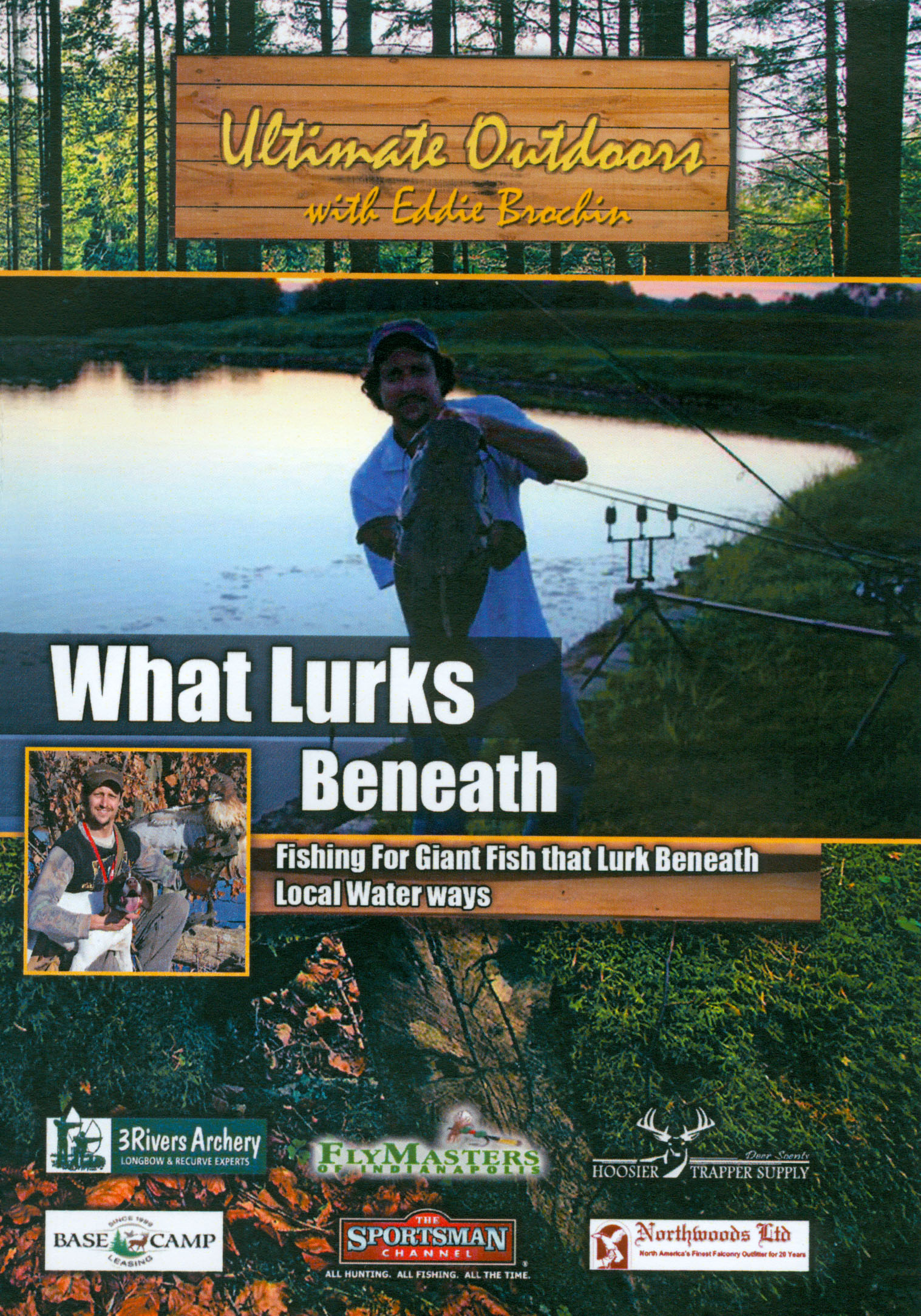 Ultimate Outdoors With Eddie Brochin: What Lurks Beneath