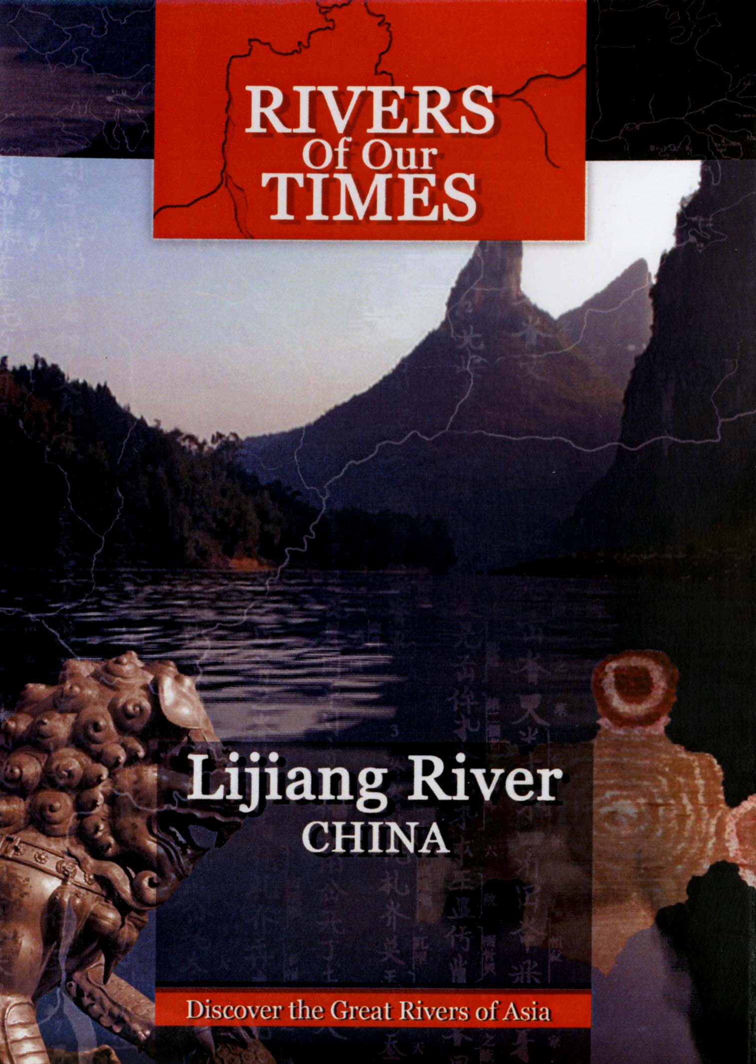 Rivers of Our Times: Lijian River - China