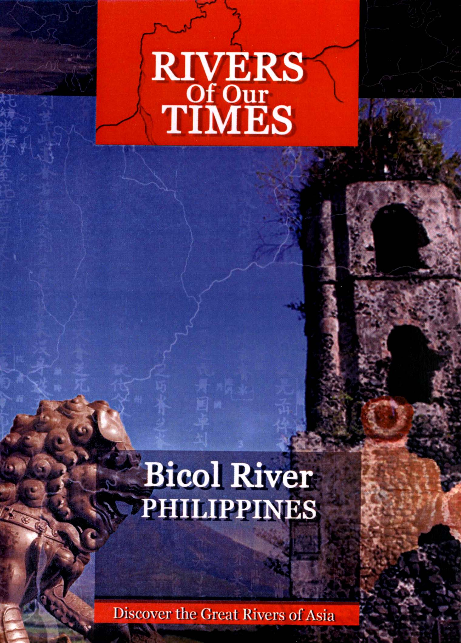 Rivers of Our Times: Bicol River - Philippines
