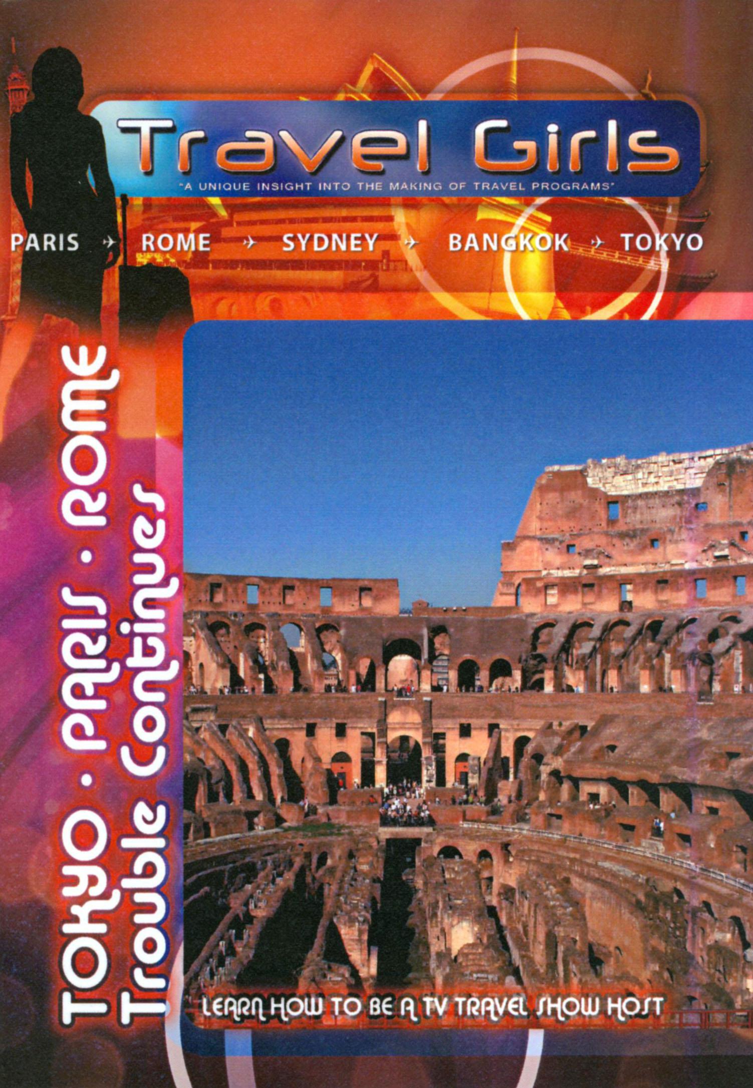 Travel Girls: Tokyo/Paris/Rome - Trouble Continues