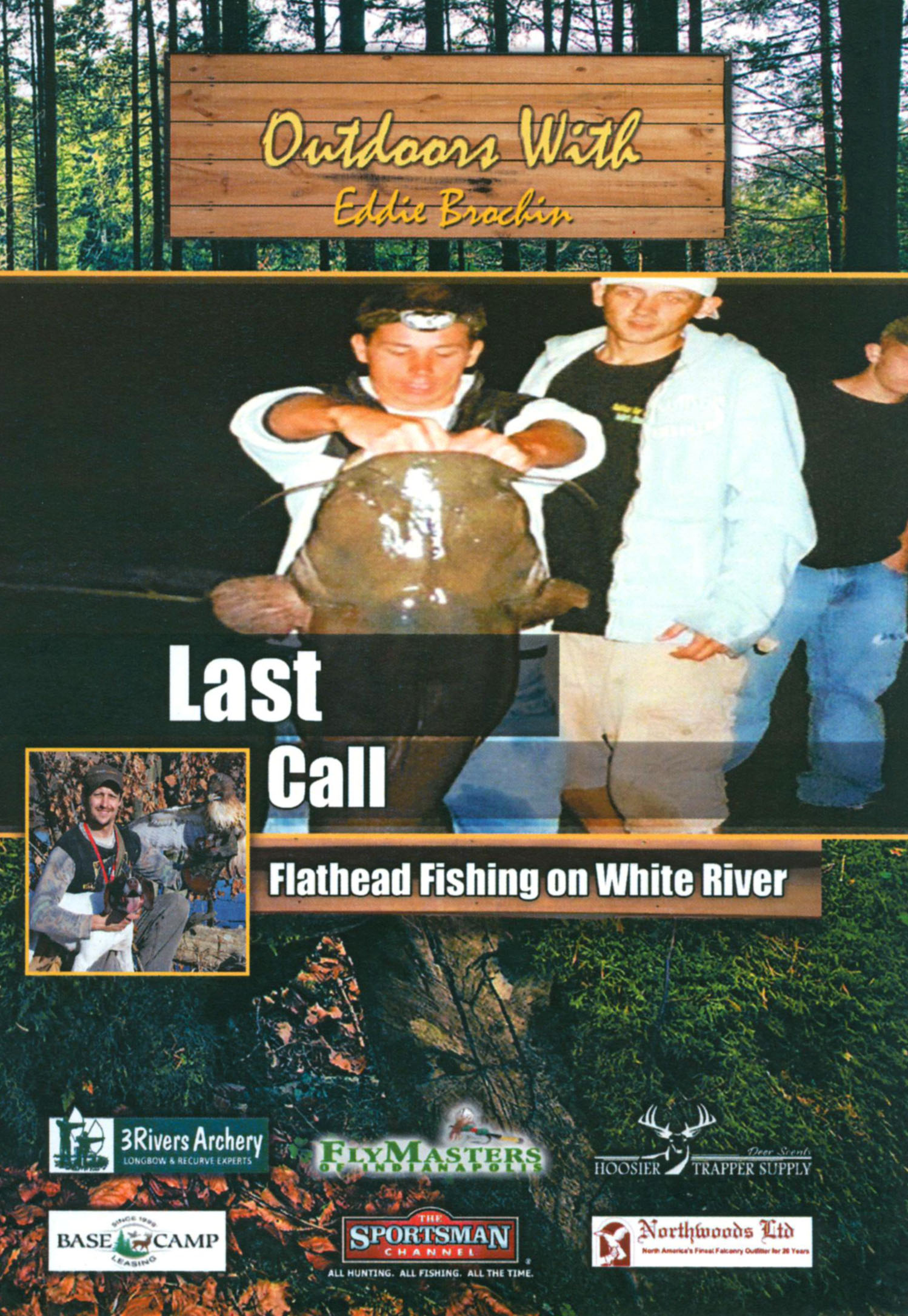 Outdoors With Eddie Brochin: Last Call