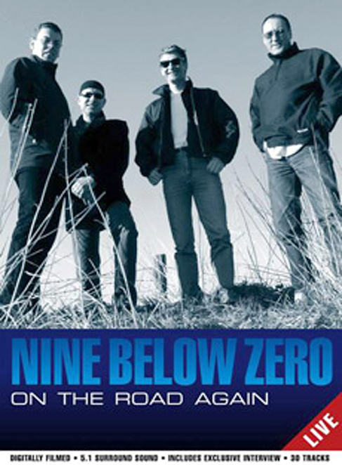 Nine Below Zero: On the Road Again Live